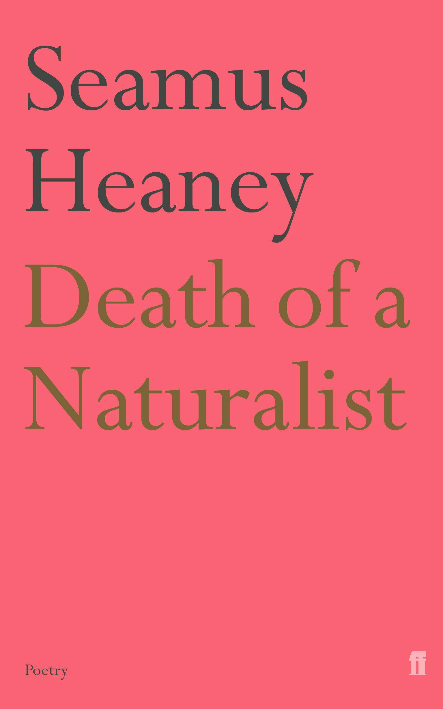 an overview of seamus heaneys poetry collection death of a naturalist