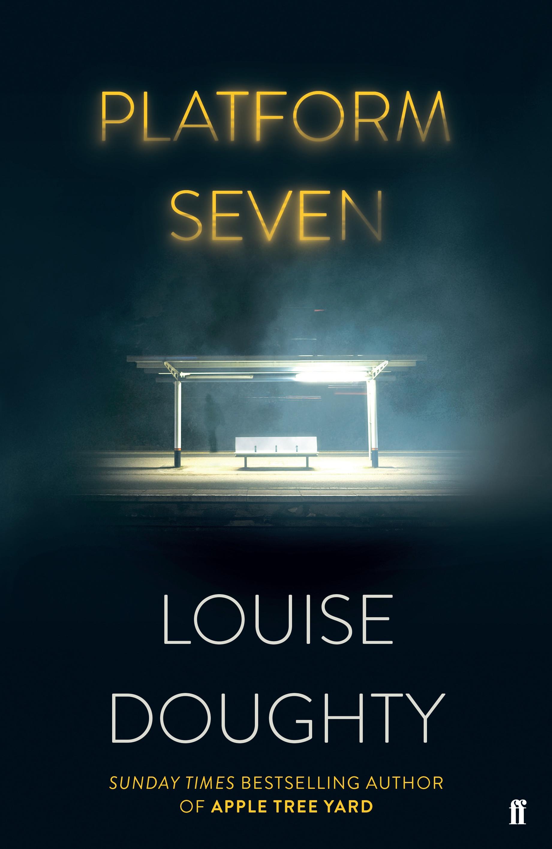 Platform Seven Louise Doughty 9780571321957 Allen