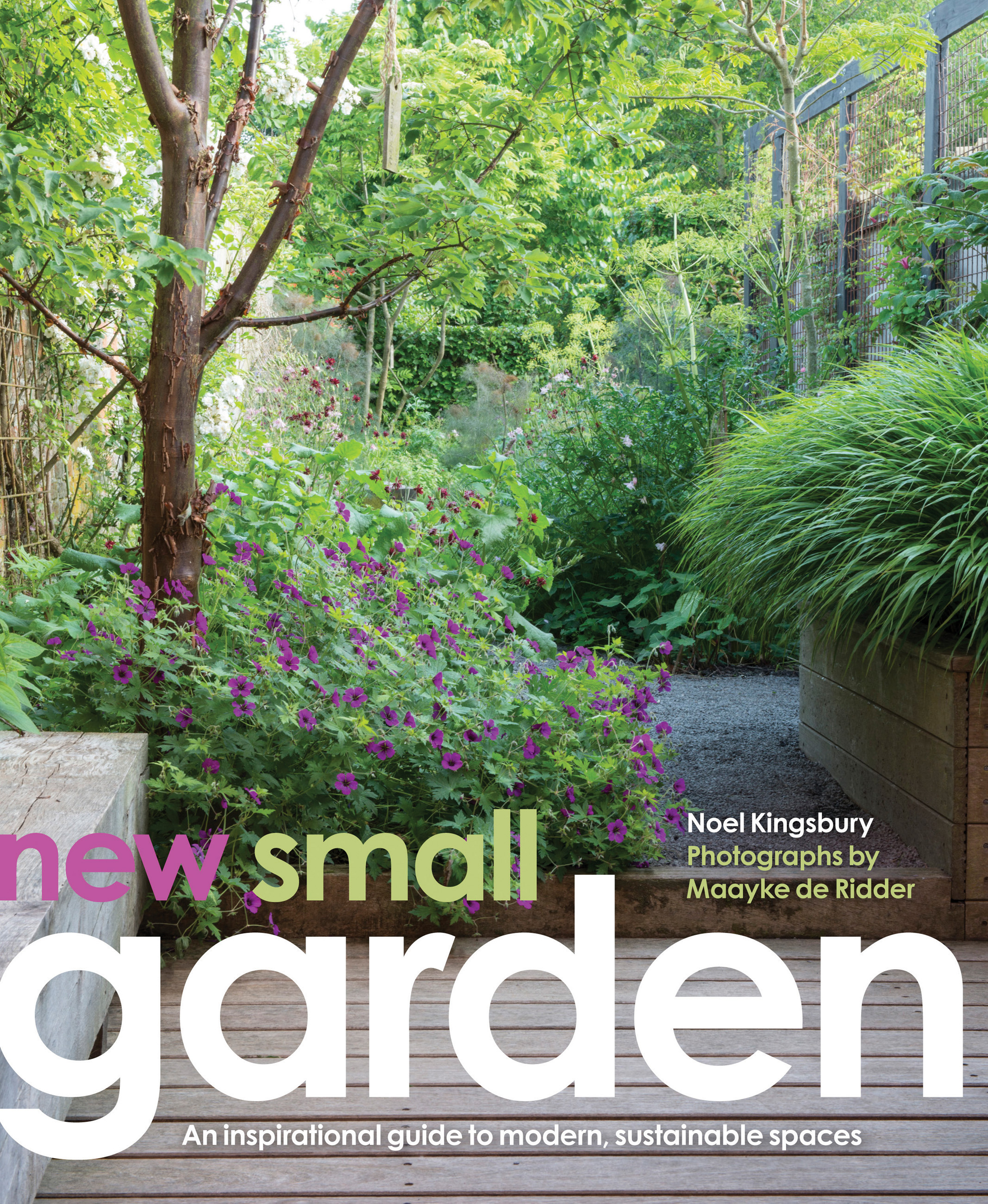New small garden noel kingsbury and maayke de ridder for Kingsbury garden designs