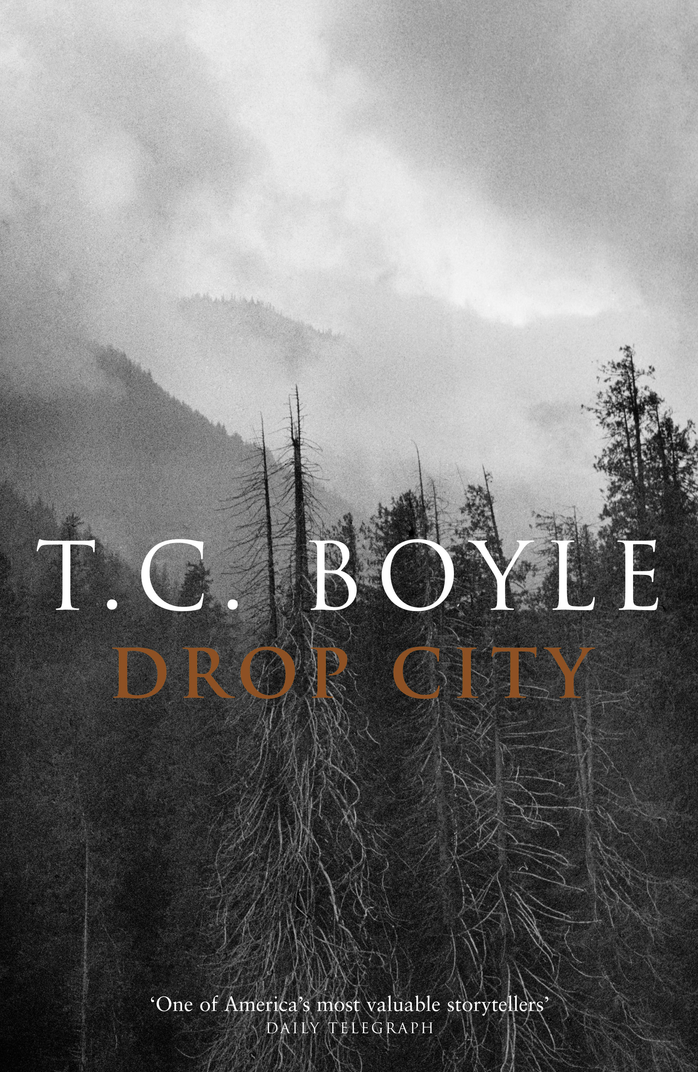 Drop City - T. Coraghessan Boyle