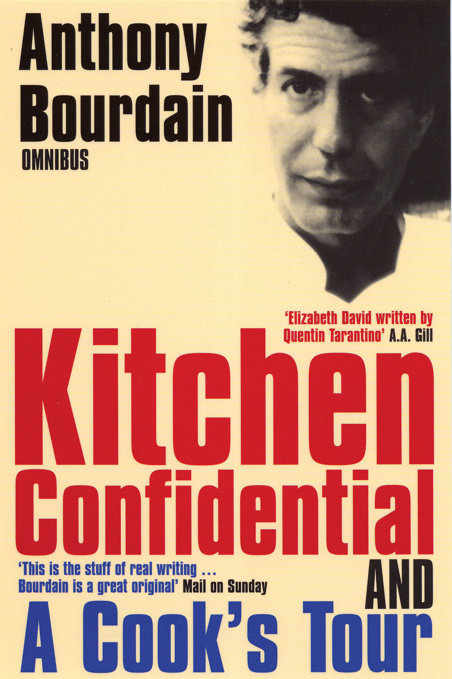 Anthony bourdain omnibus kitchen confidential a cook 39 s for Kitchen confidential