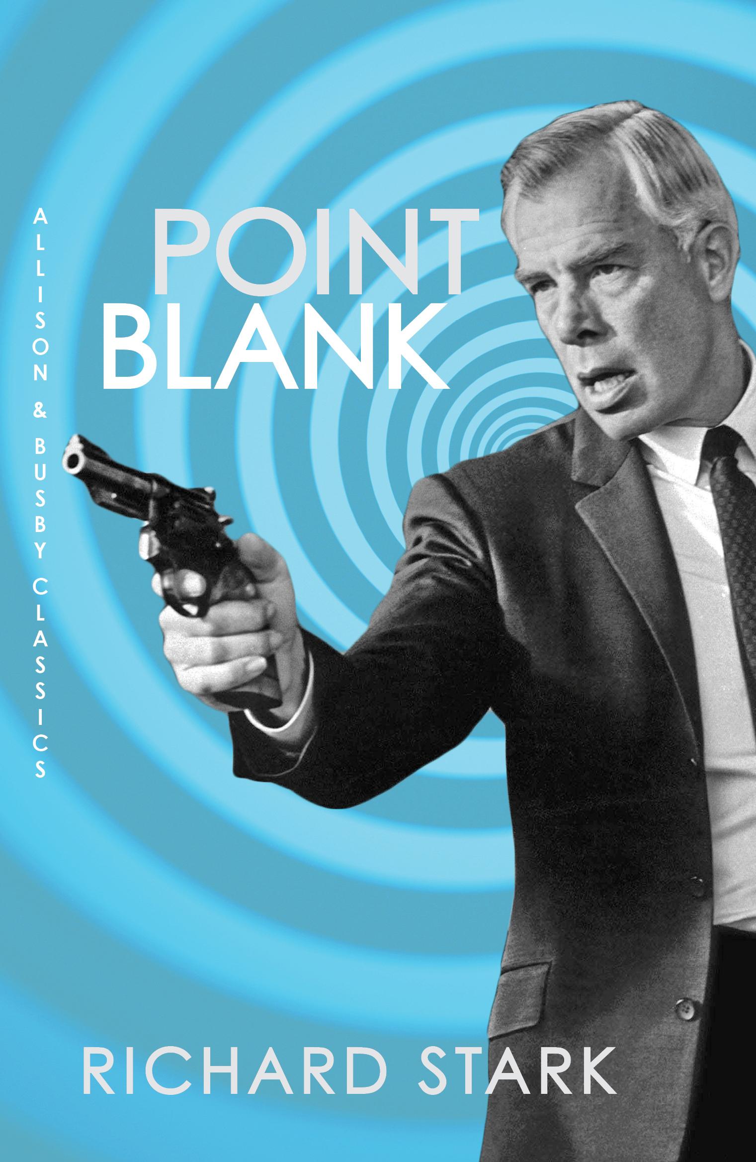 Point Blank - Richard Stark - 9780749021931 - Allen & Unwin