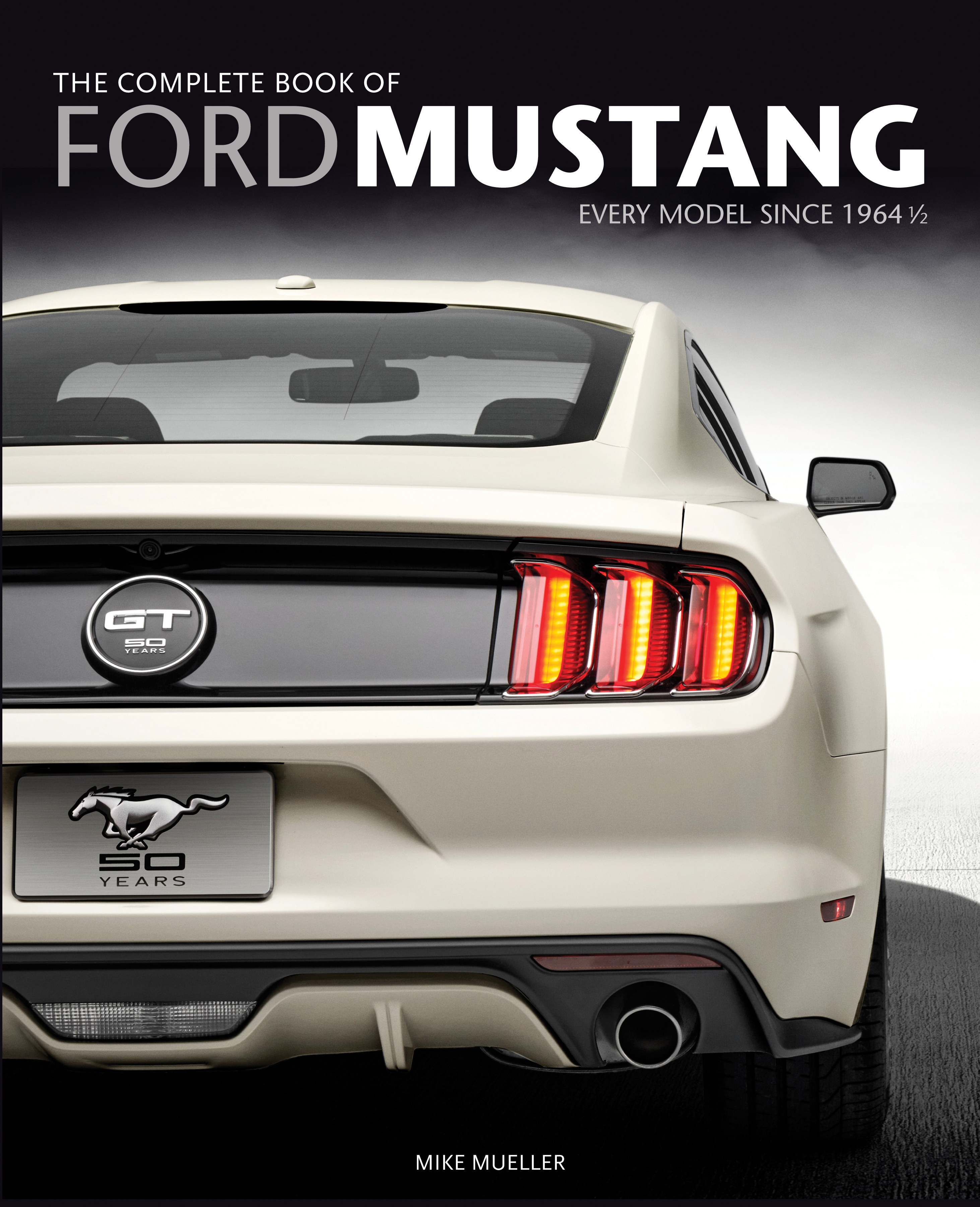 The Complete Book Of Ford Mustang Mike Mueller 9780760346624 1964 Brochure Download Cover
