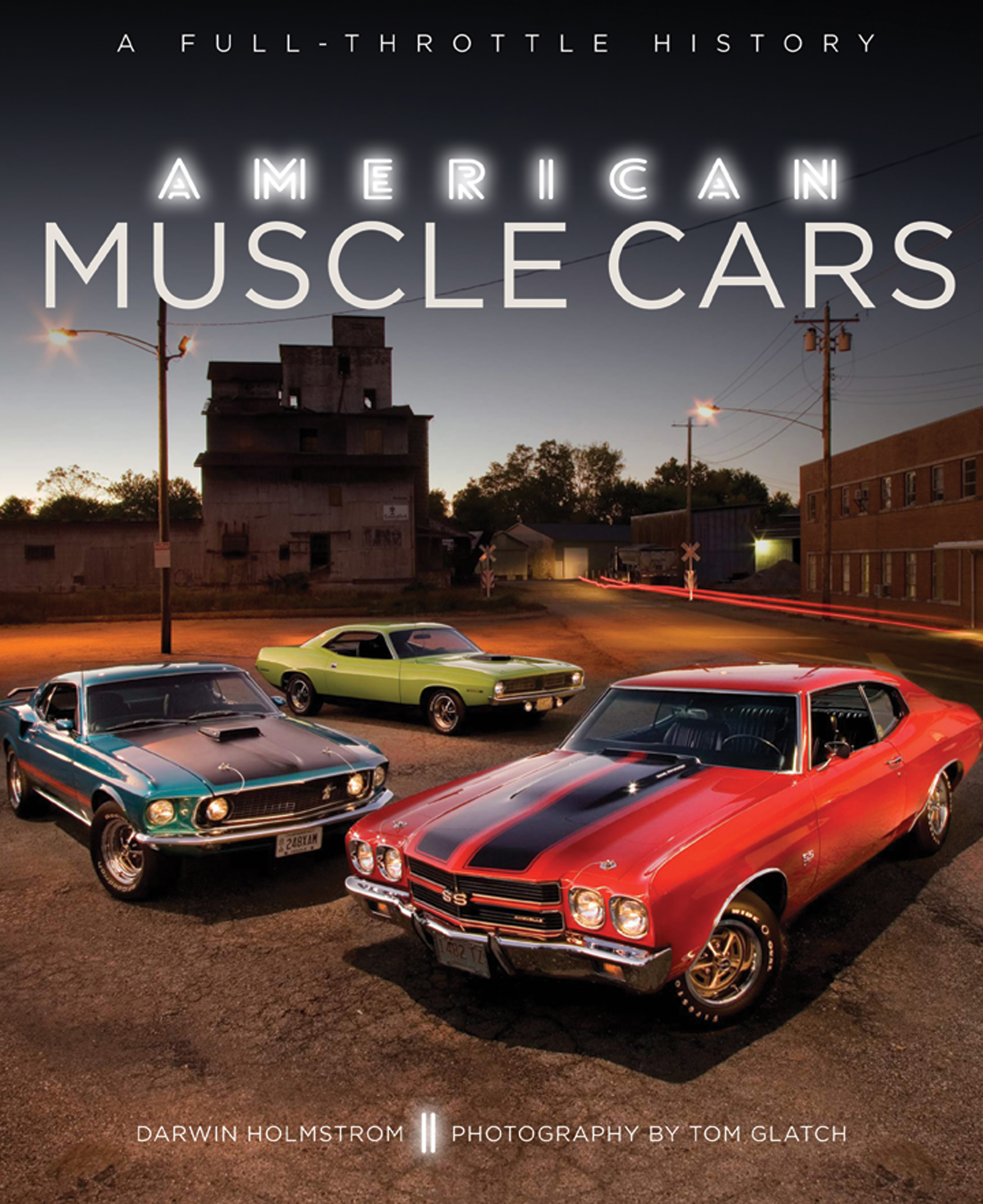 american muscle cars randy leffingwell 9780760350133 murdoch books. Black Bedroom Furniture Sets. Home Design Ideas