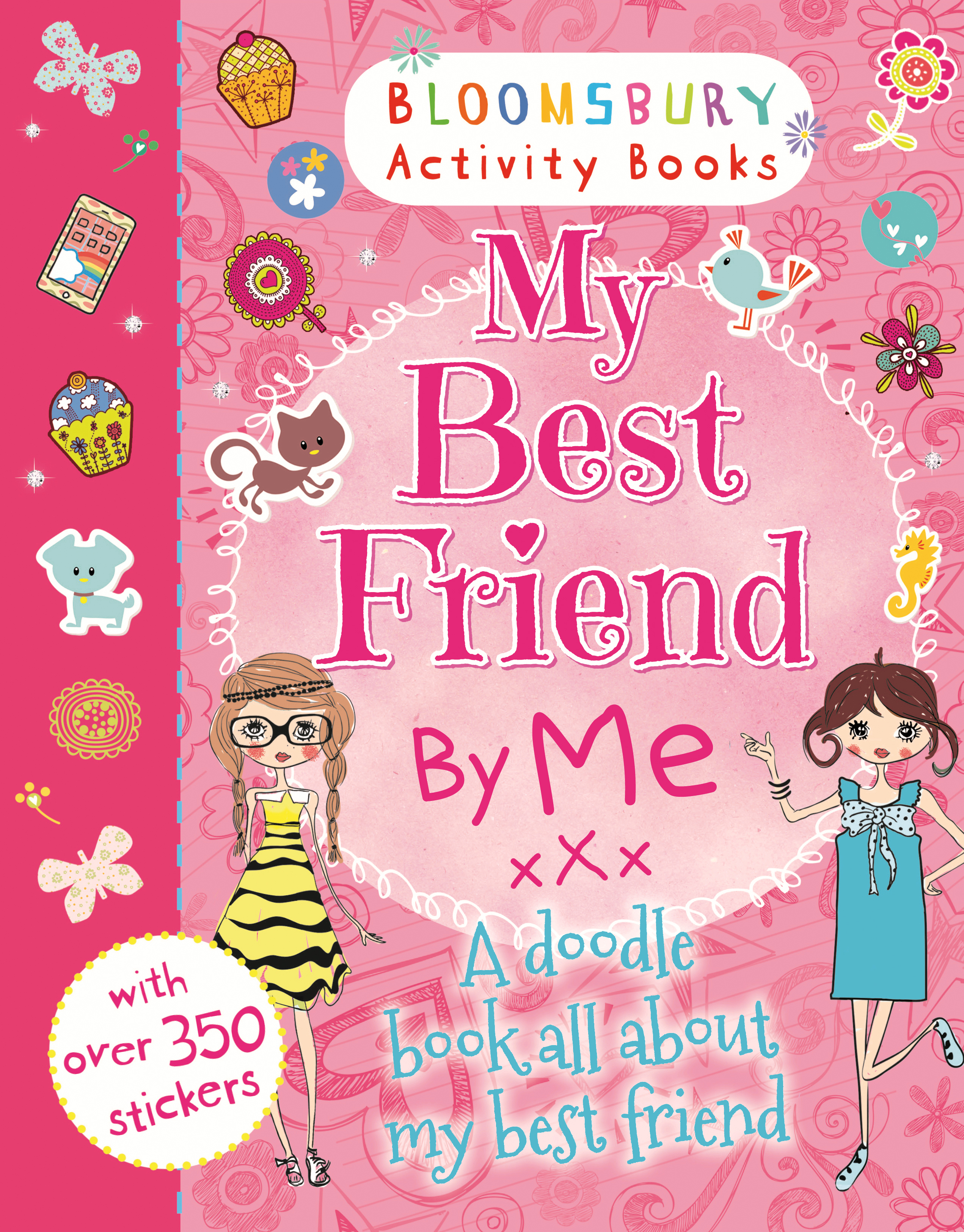 My Best Friend By Me 9781408847411 Allen Unwin Australia Sticker Activity Books Pretty Pink Availability Not Available To Order From This Website Please Try Another Retailer An And Book All About