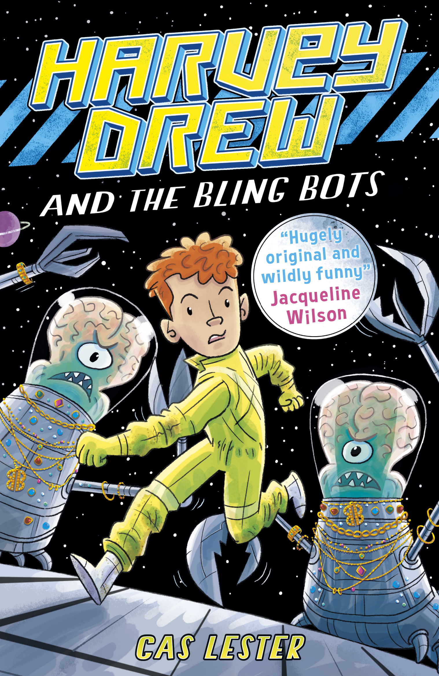 Harvey Drew and the Bling Bots ' Lester, Cas