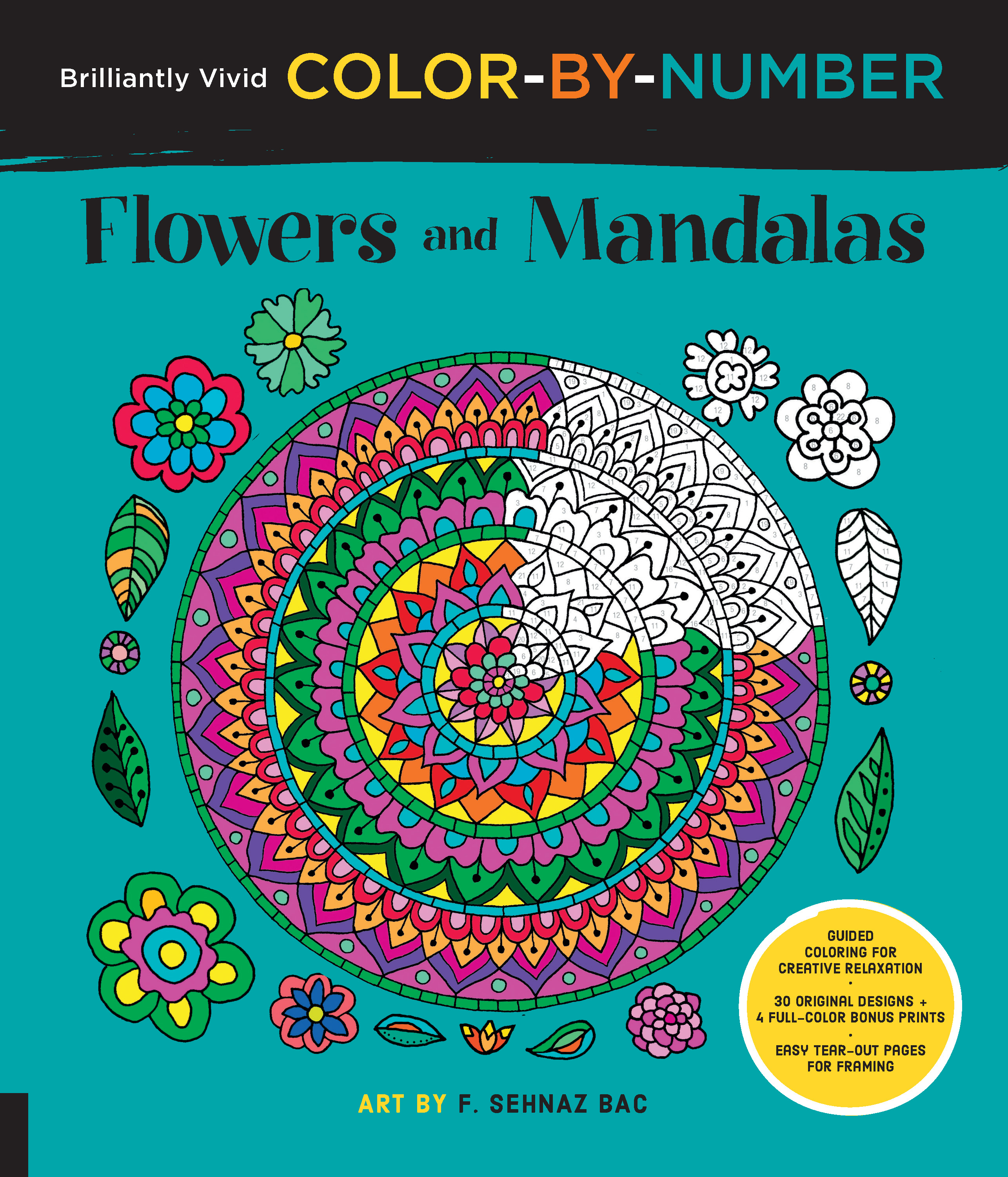 Brilliantly Vivid Color-by-Number: Flowers and Mandalas - F. Sehnaz ...