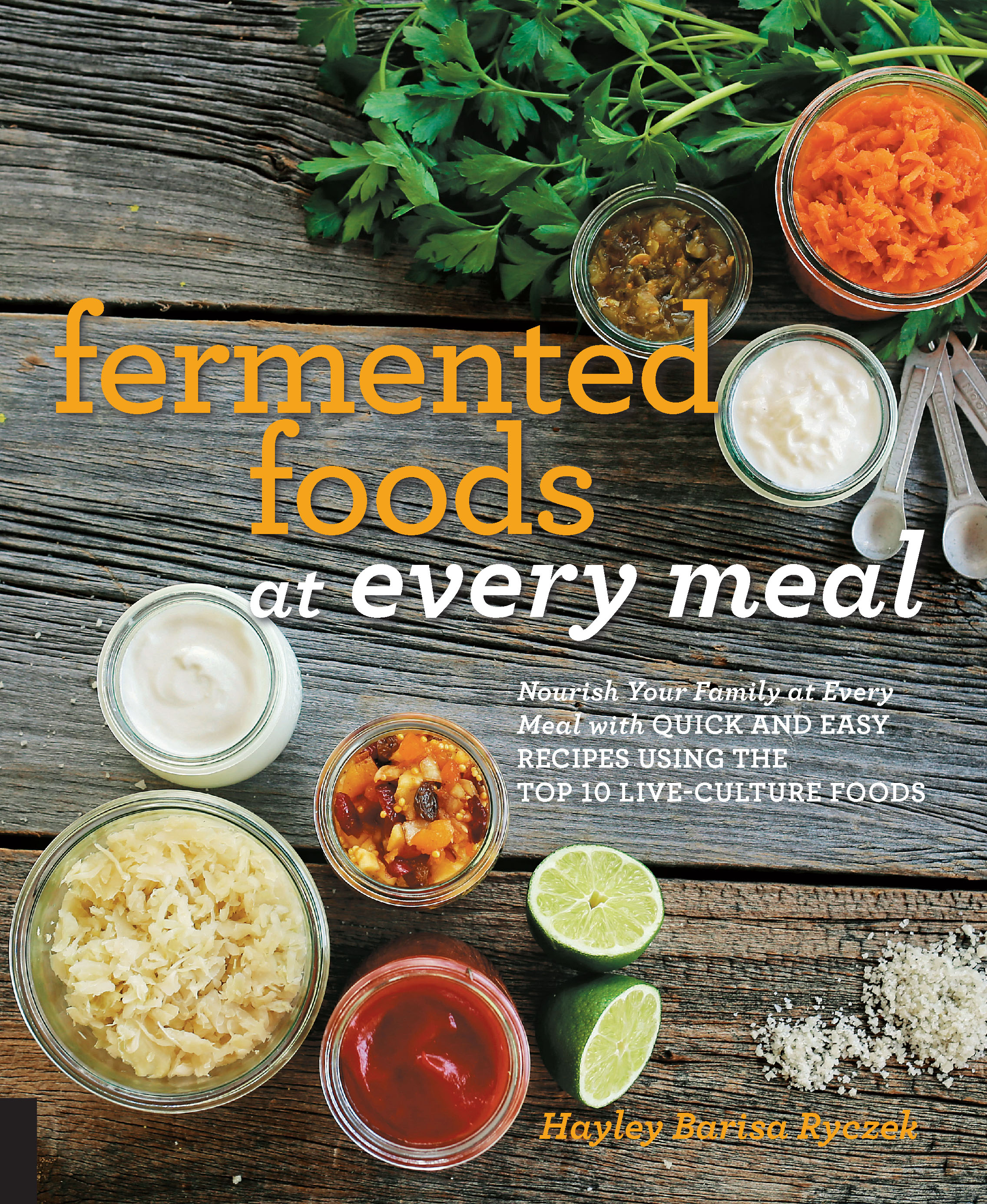 Fermented foods at every meal hayley ryczek 9781592337156 download cover forumfinder Images