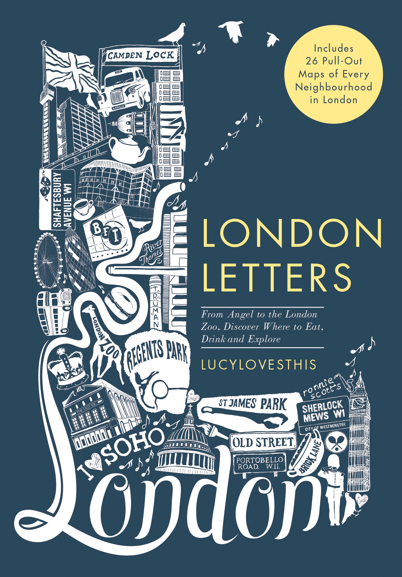 London Letters:Includes 26 Pull-Out Maps of Every Neighbourhood in ...