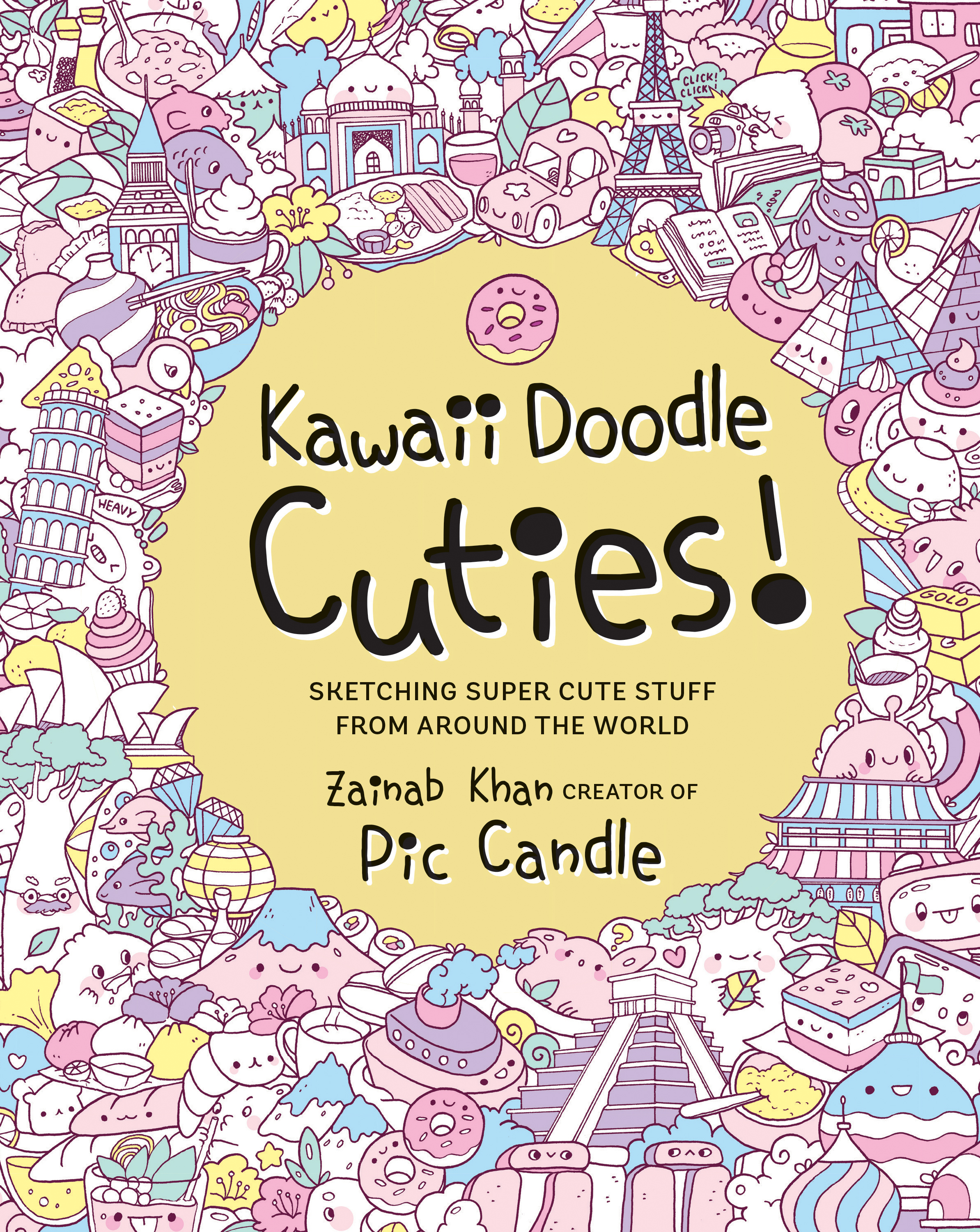 Kawaii Doodle Cuties. Sketching Super Stuff from Around the World