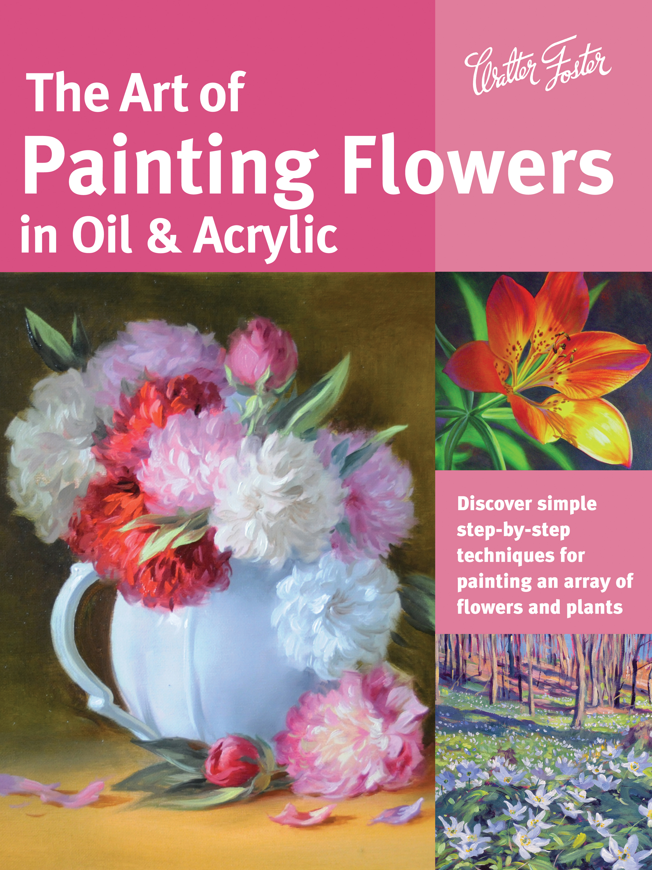 Book Cover Watercolor Flowers : The art of painting flowers in oil acrylic david lloyd