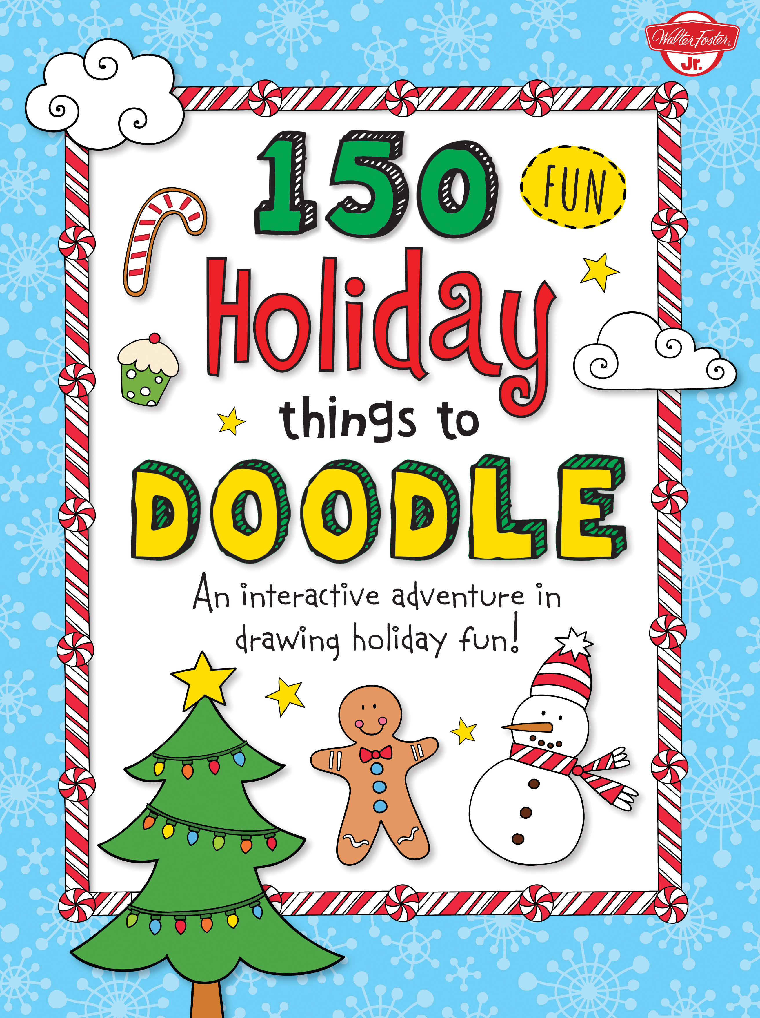 150 Fun Christmas Things to Doodle - Walter Foster Jr. Creative Team ...