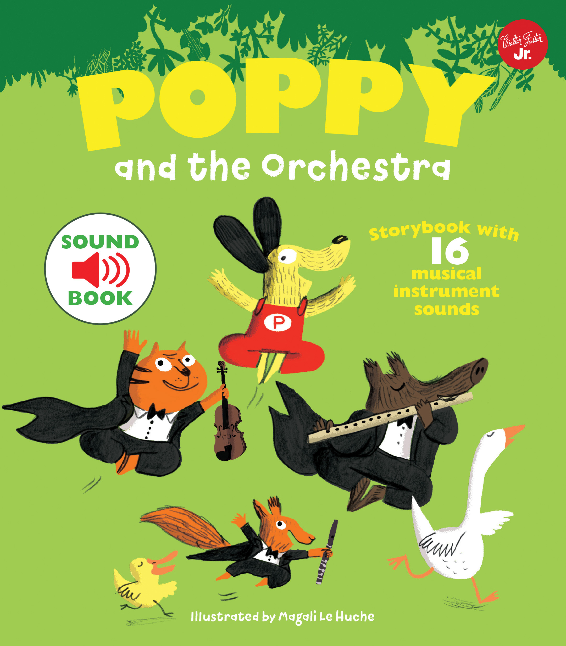 Poppy and the Orchestra - Illustrated by Magali Le Huche