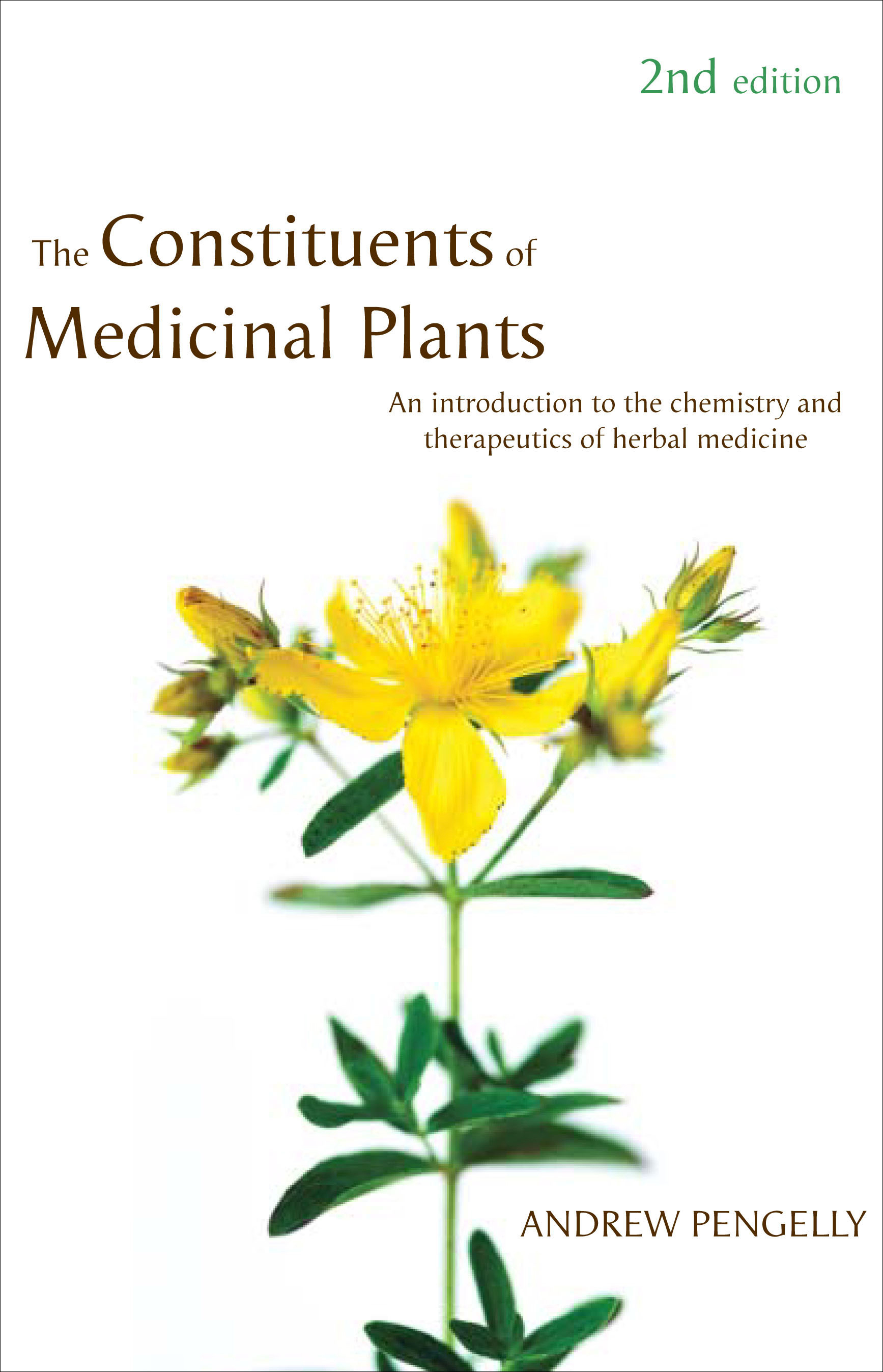 The Constituents Of Medicinal Plants Andrew Pengelly