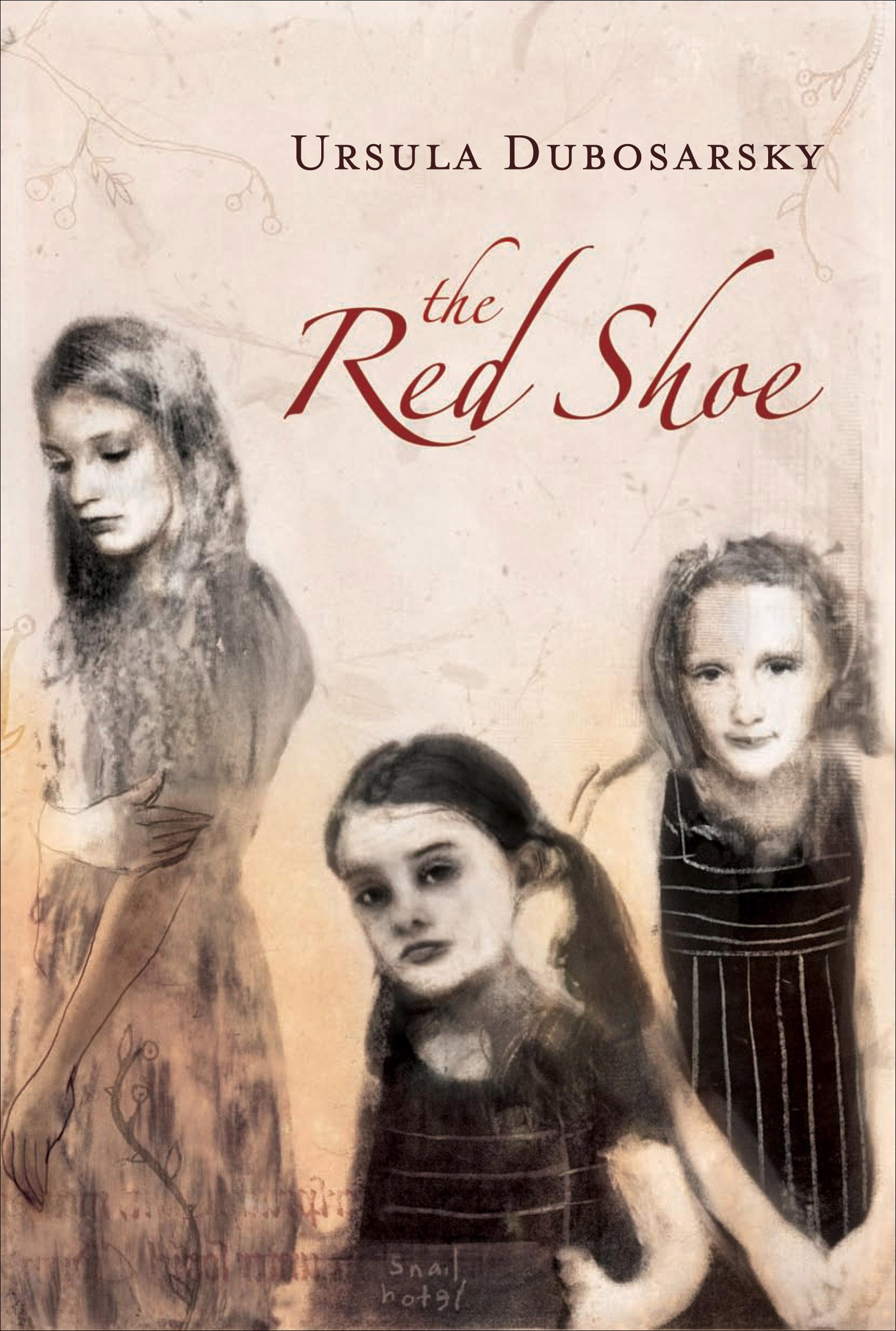 The Red Shoe - Ursula Dubosarsky - 9781741142853 - Allen & Unwin ...