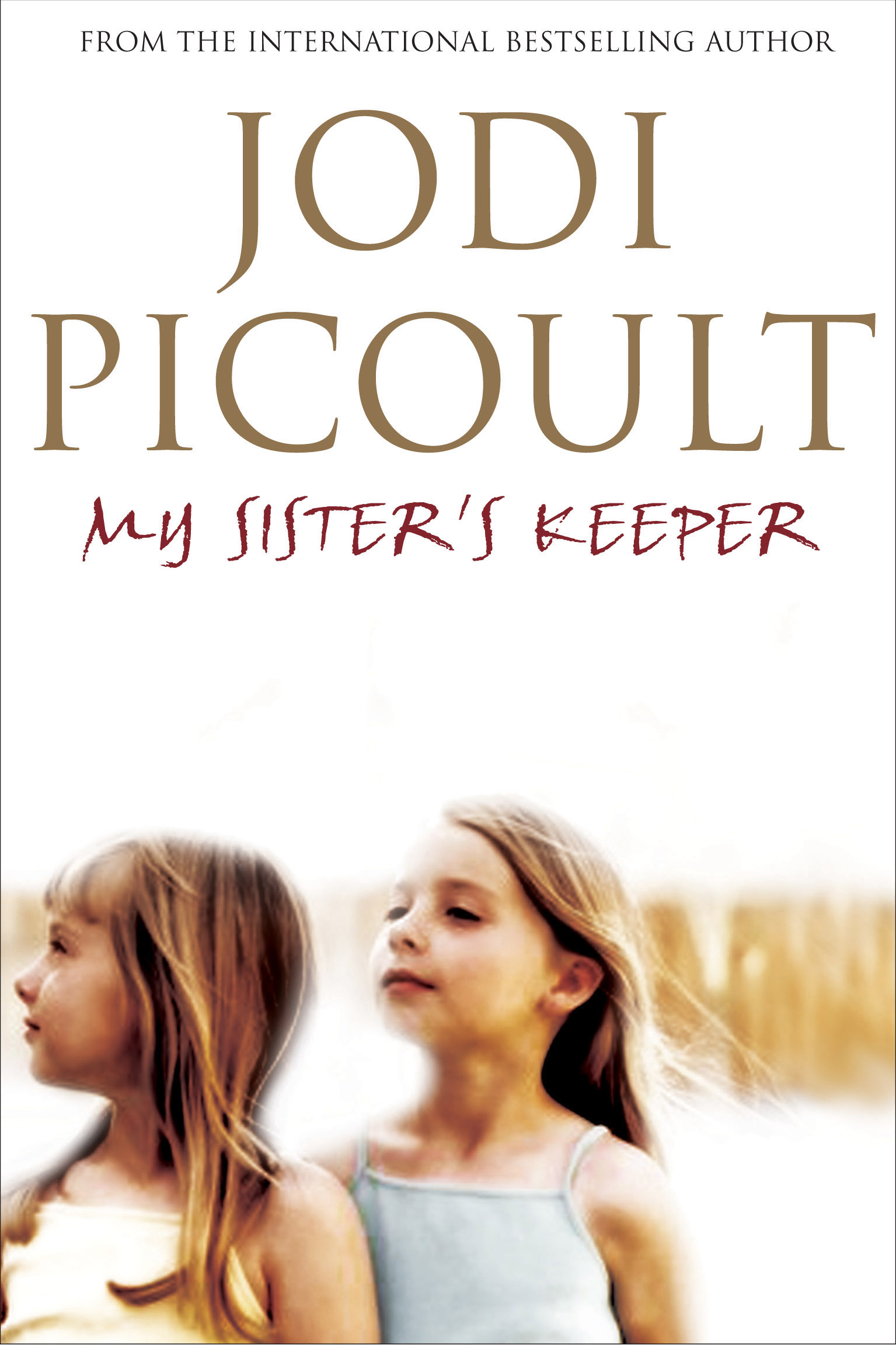 my sisters keeper by jodi picoult The difficult choices a family must make when a child is diagnosed with a serious disease are explored with pathos and understanding in this.
