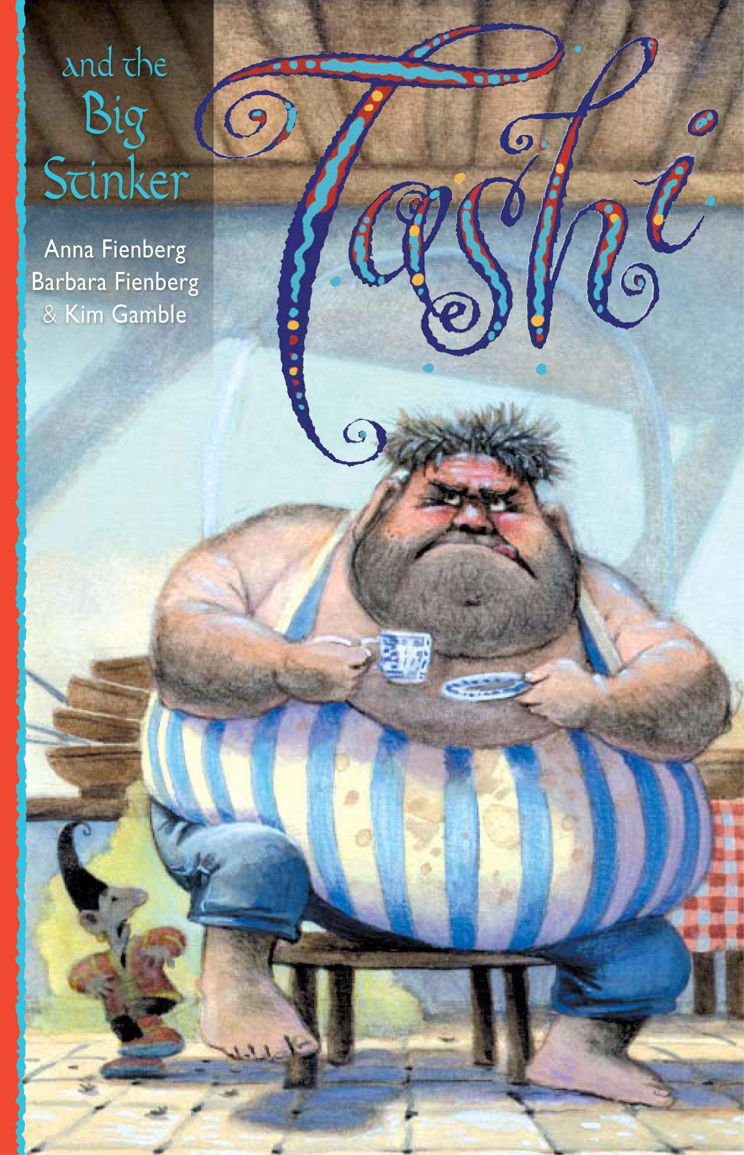 Tashi And The Big Stinker Anna Fienberg Barbara