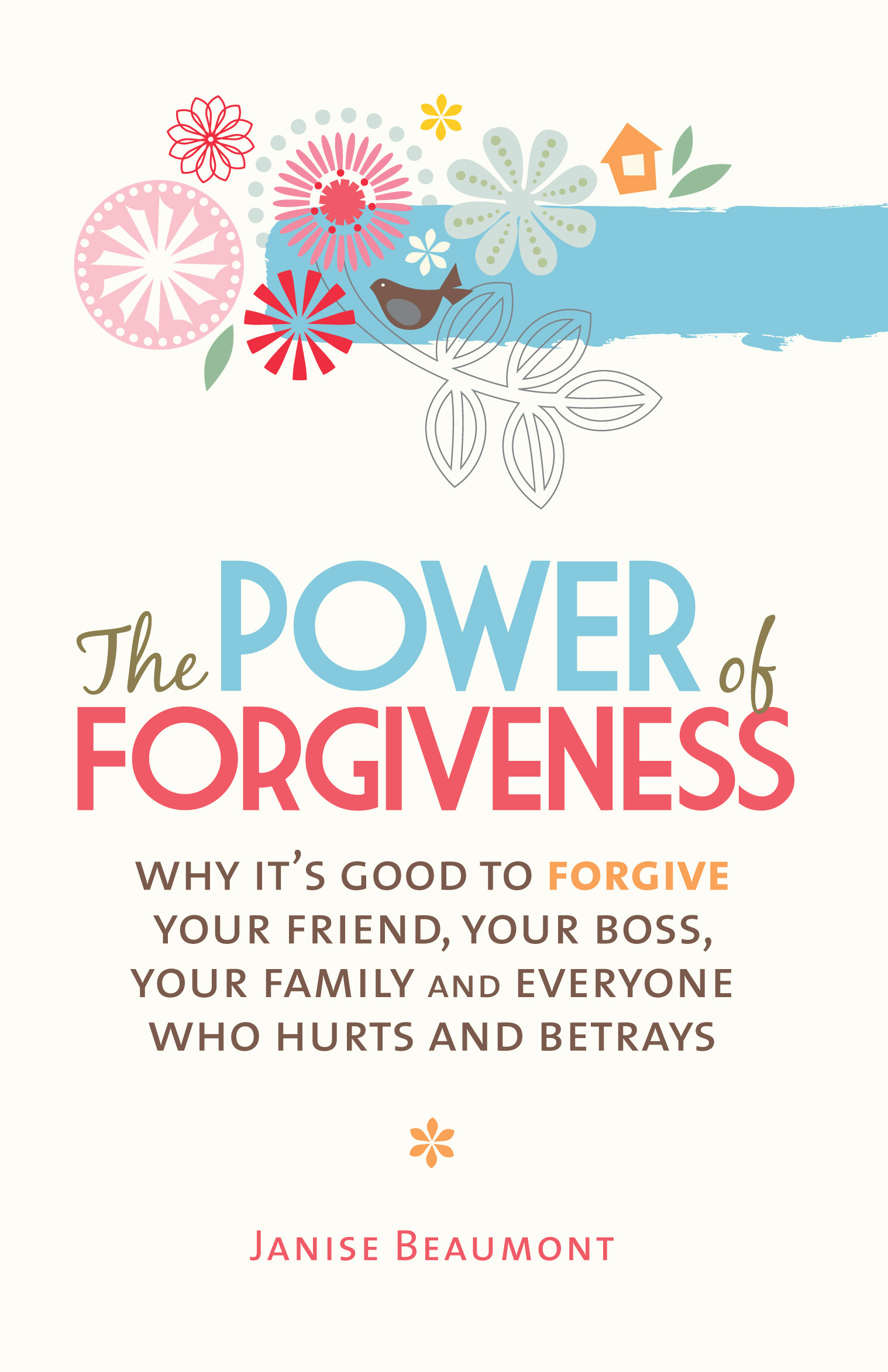 power of forgiveness We do not have to be victims of our own storiesbut interestingly enough stories are a way out [our suffering] we hold the power to change our story.