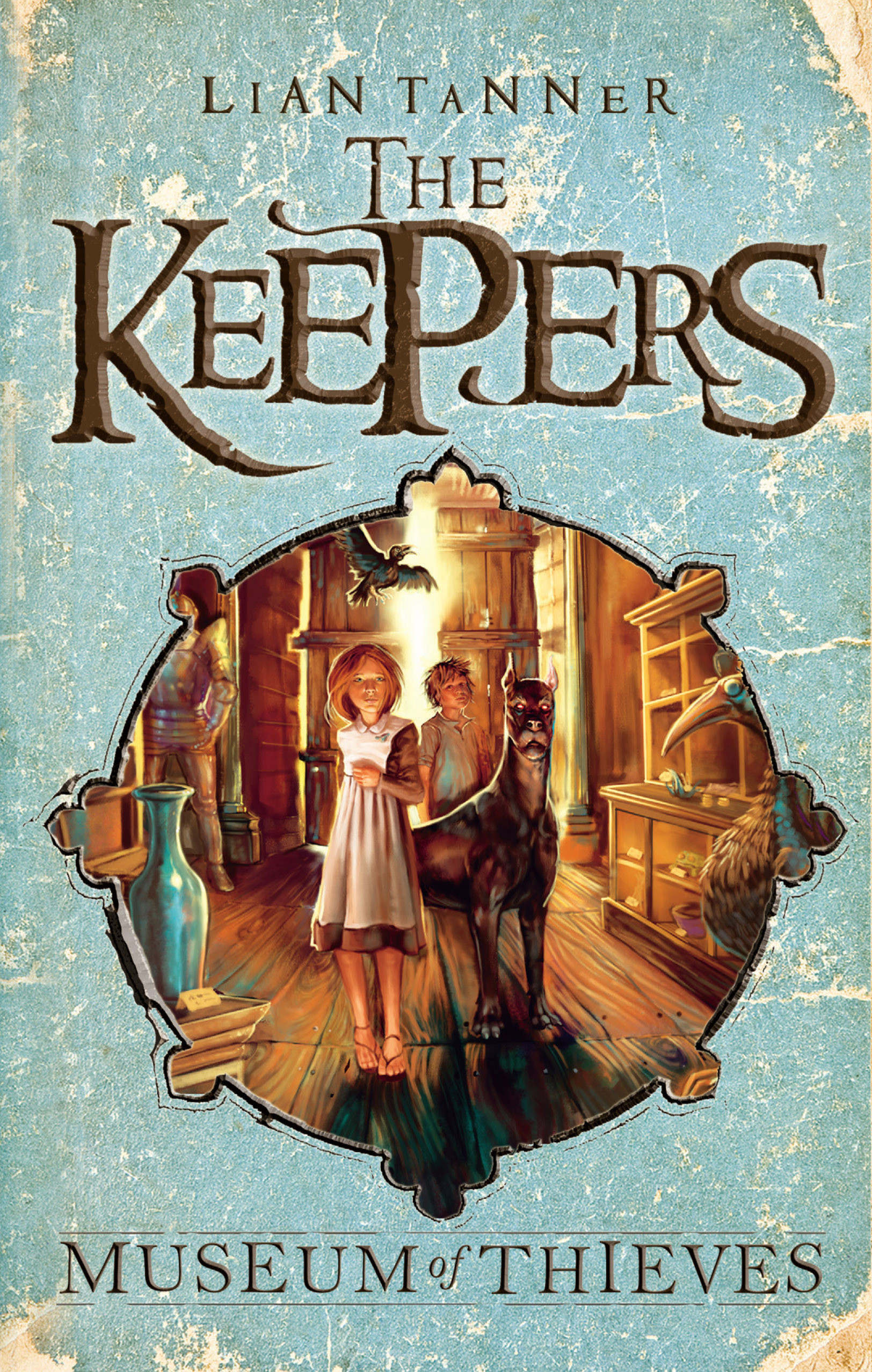 How To Make A Book Cover Look Old And Worn ~ Museum of thieves: the keepers 1 lian tanner illustrated by