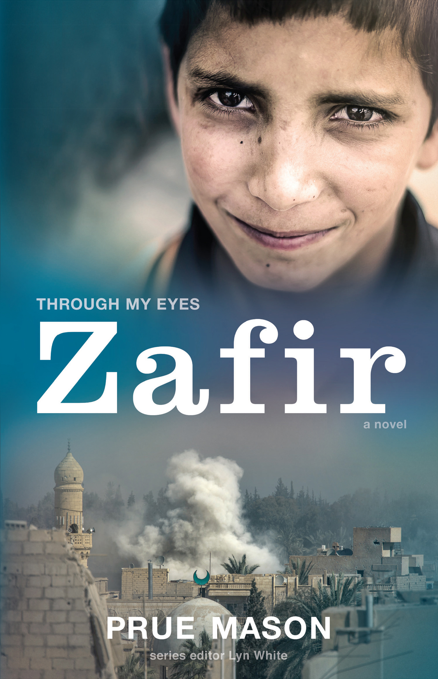Zafir Through My Eyes Prue Mason Edited By Lyn White Camel Download Cover