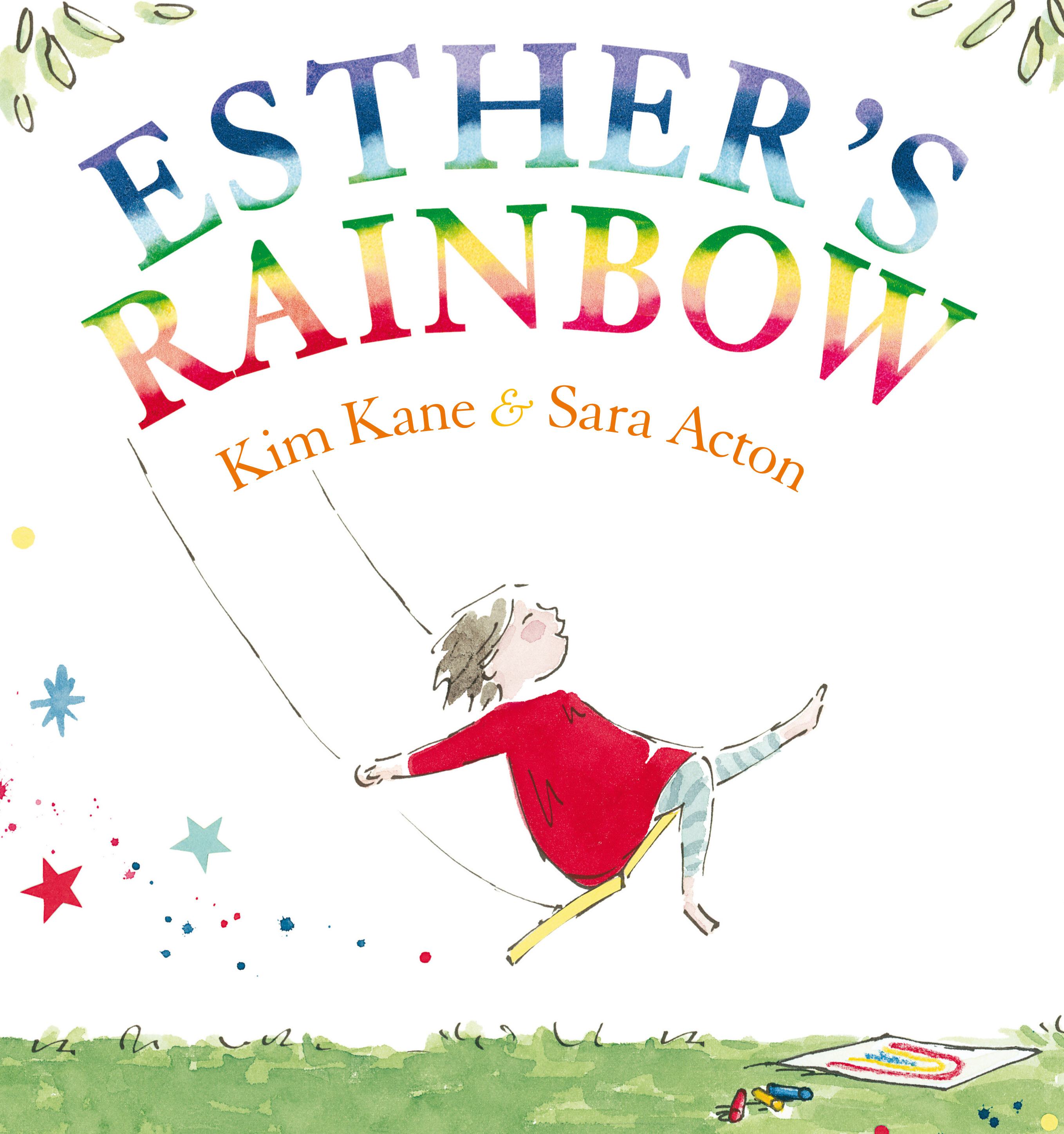 esther u0027s rainbow kim kane illustrated by sara acton