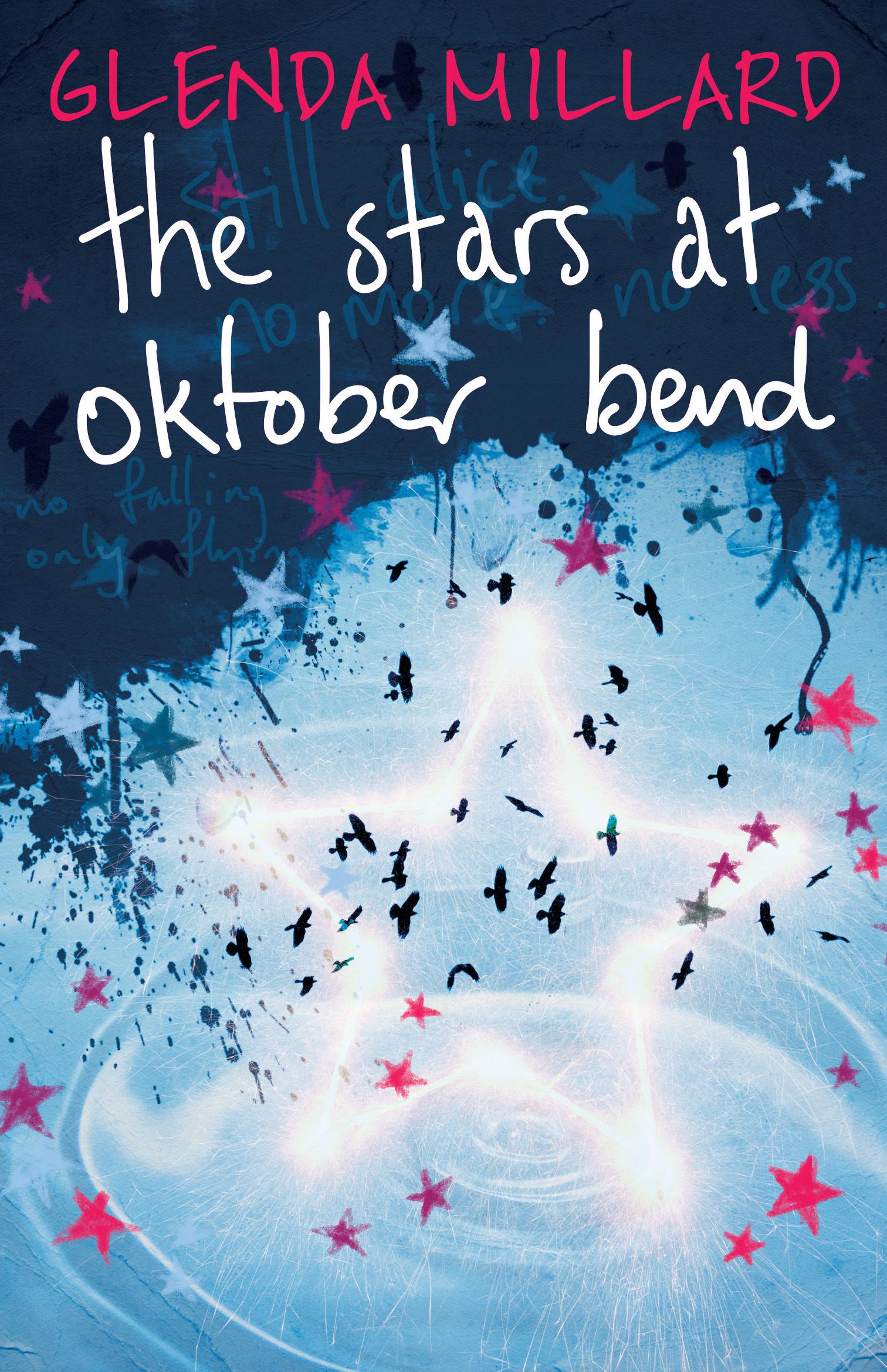 The Stars At Oktober Bend Glenda Millard 9781743315897