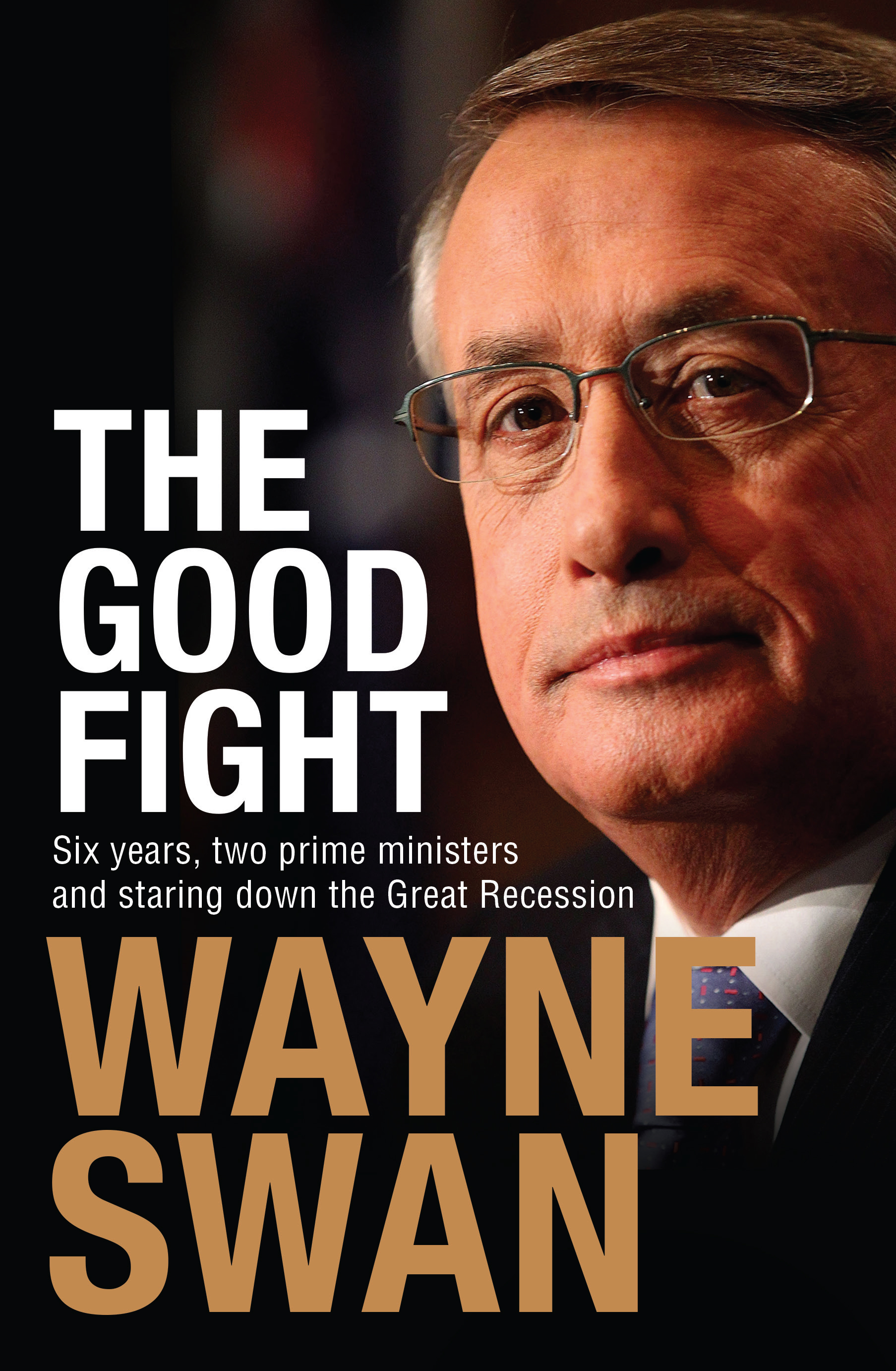 the good fight wayne swan 9781743319352 allen unwin cover
