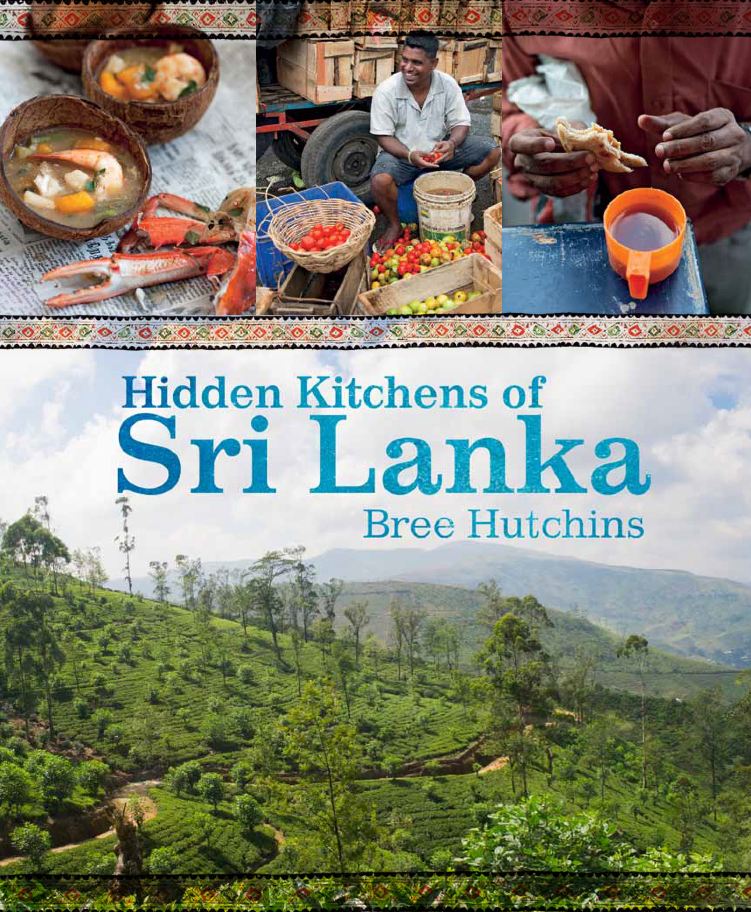 Hidden Kitchens of Sri Lanka - Bree Hutchins - 9781743360552 ...