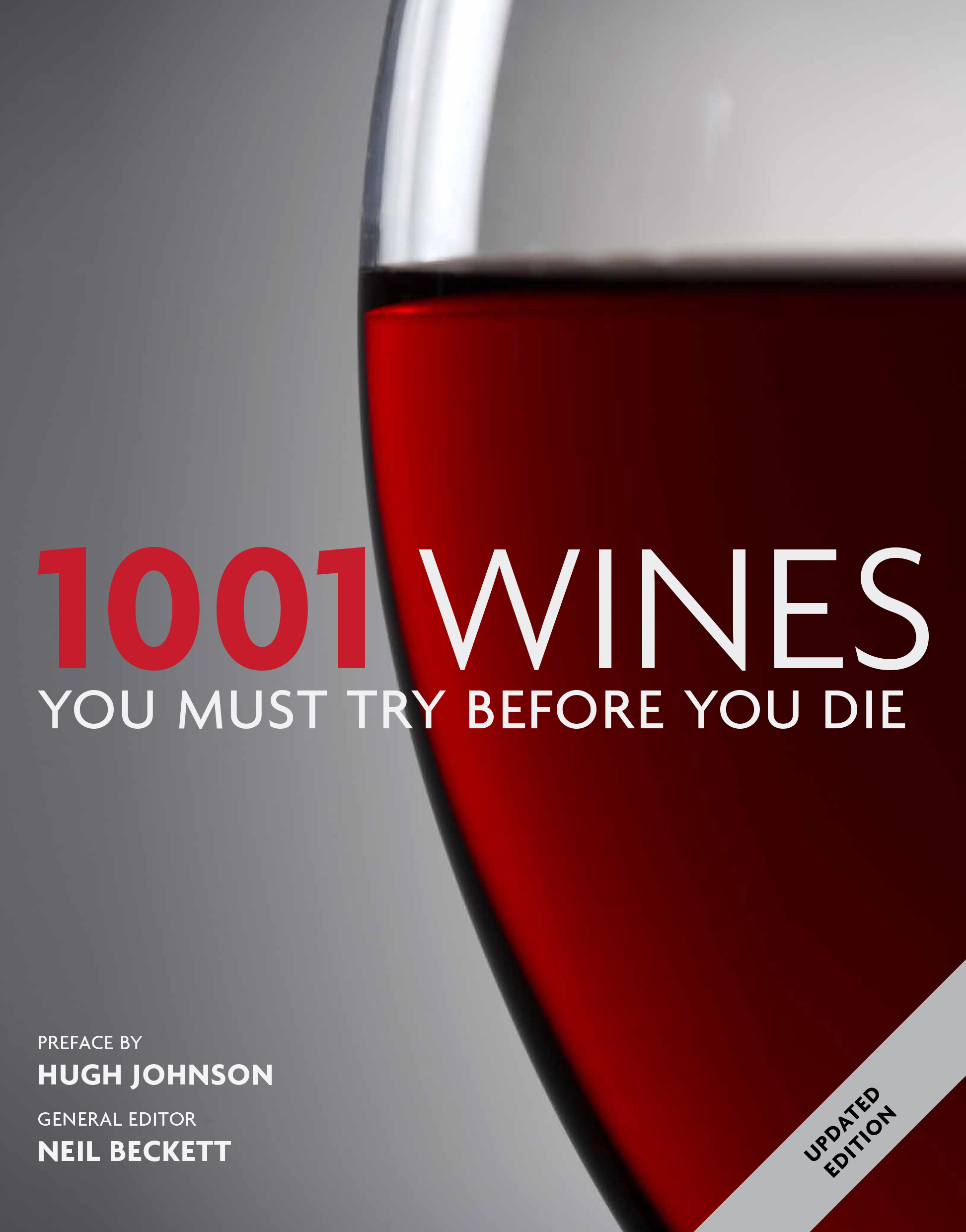 1001 Wines You Must Try Before You Die. General Editor Neil Beckett. AUD  $39.99. Discount: Price / COM_VIRTUEMART_UNIT_SYMBOL_:. 9781743363058.jpg.  Download ...