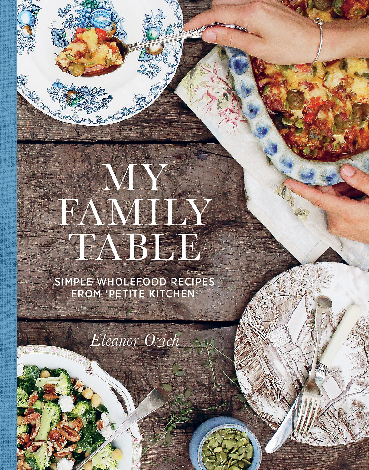 My family table eleanor ozich 9781743365656 murdoch books my family table forumfinder Choice Image