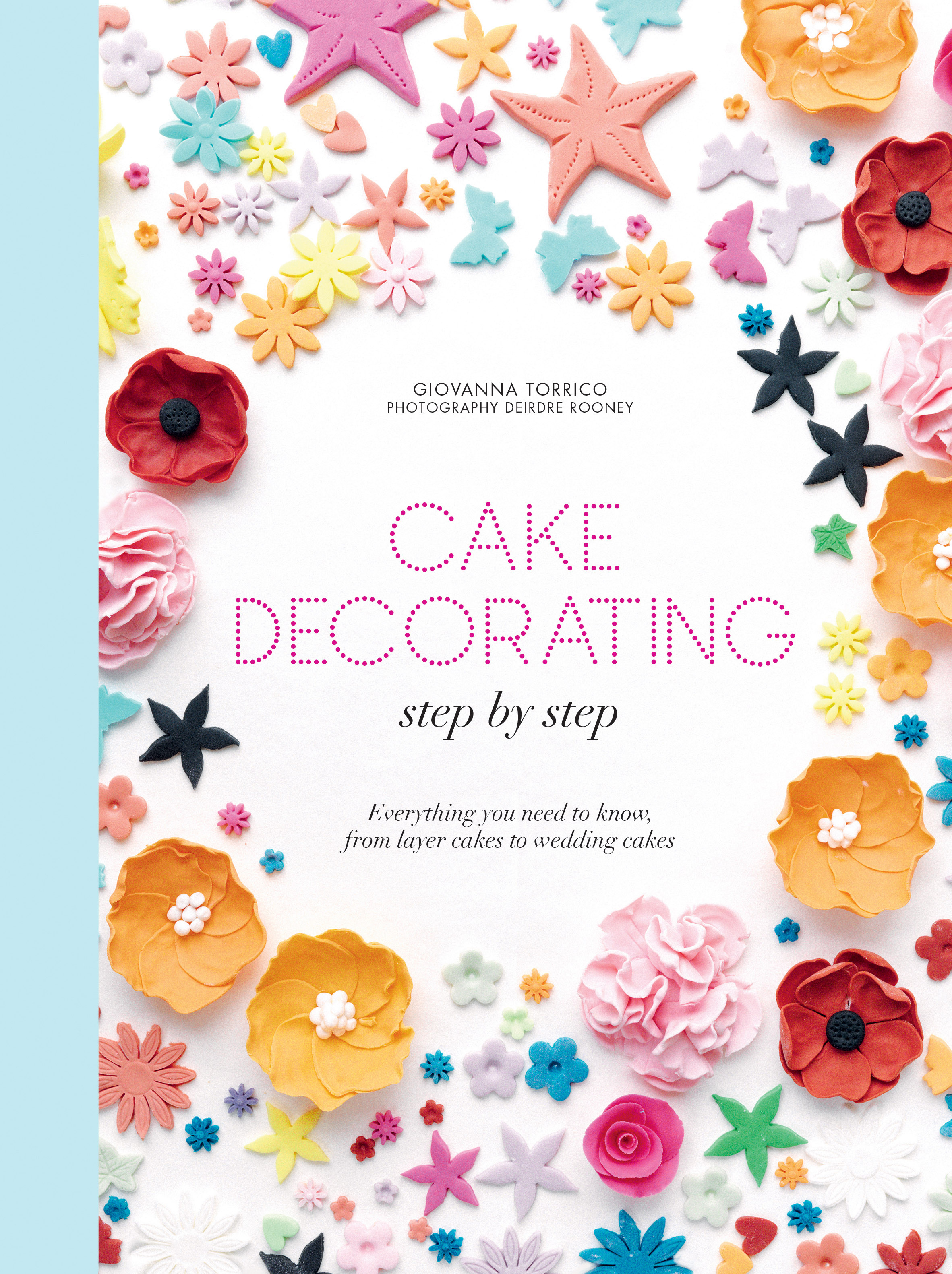 Cake Decorating Books New Zealand : Cake decorating step by step - Giovanna Torrico ...