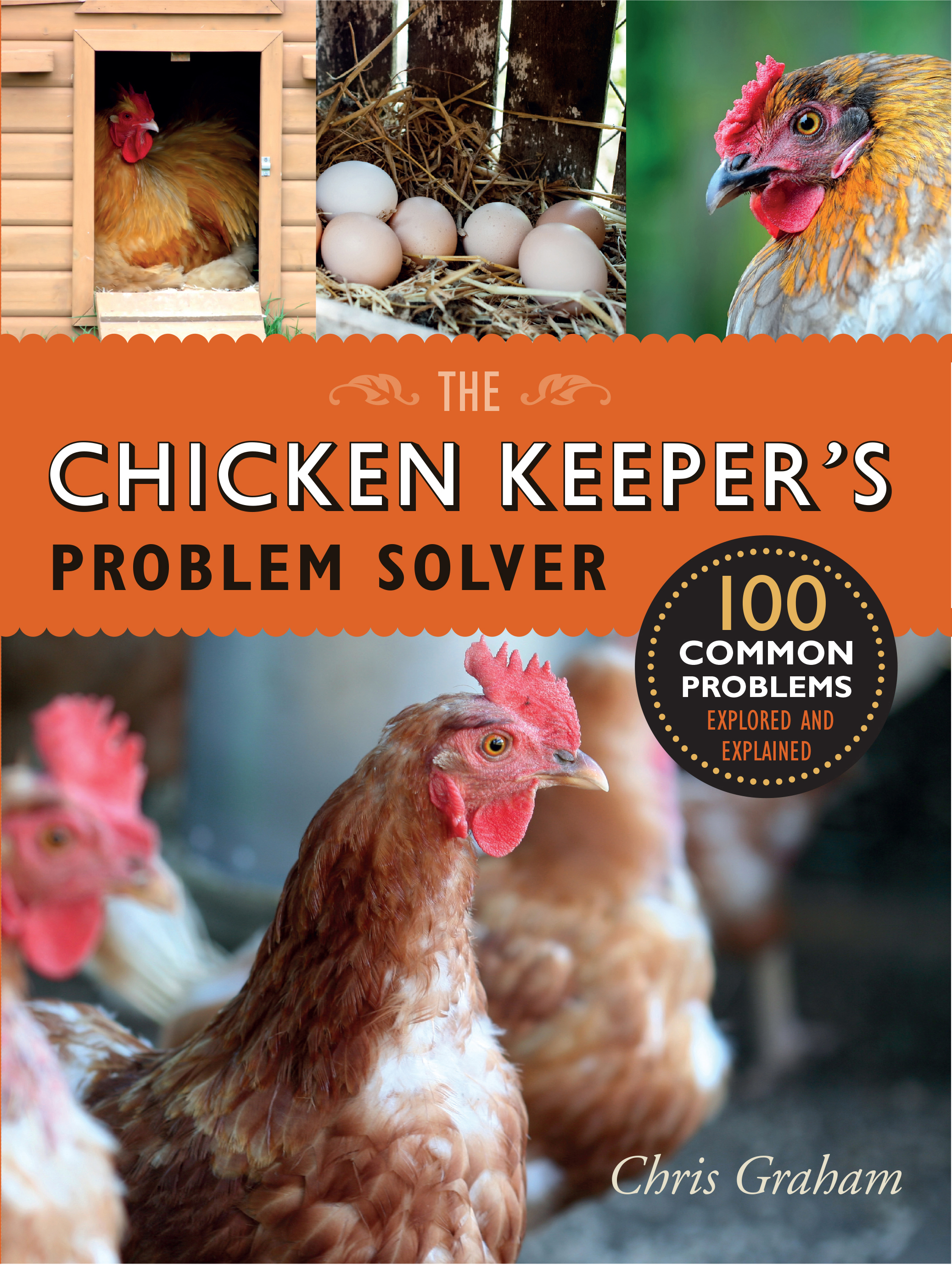 The Chicken Keepers Problem Solver Chris Graham 9781760111113 Diagram Chickens Roosters Pinterest Download Cover