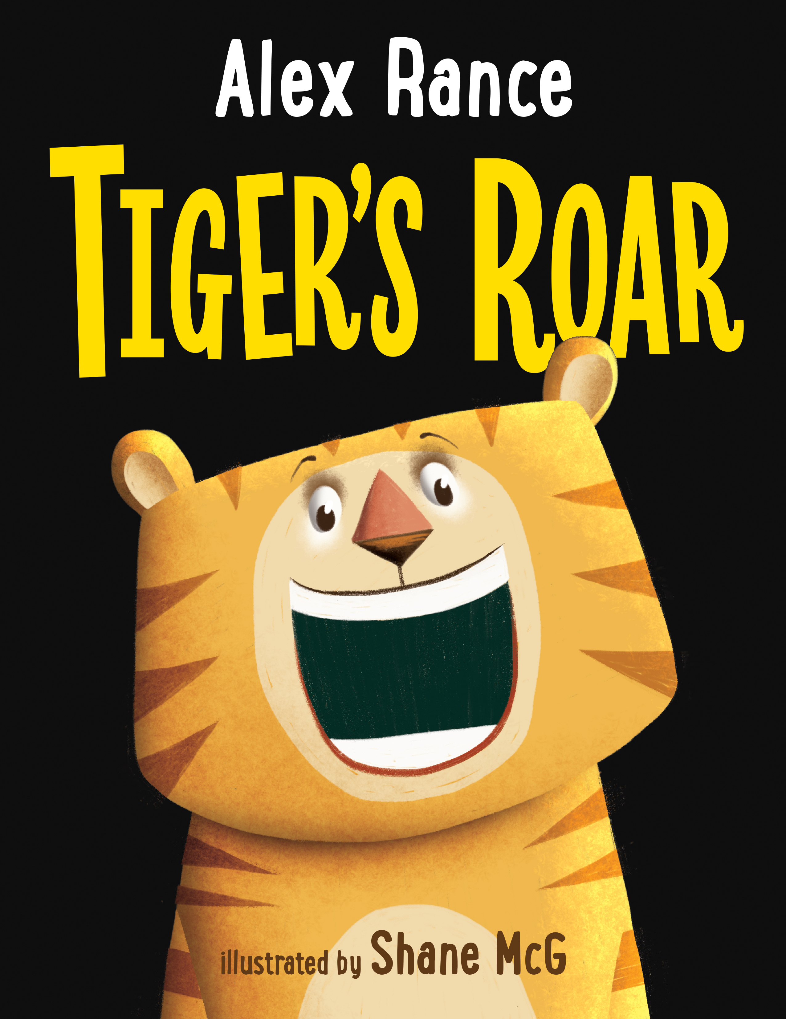 tiger 39 s roar alex rance illustrated by shane mcg. Black Bedroom Furniture Sets. Home Design Ideas