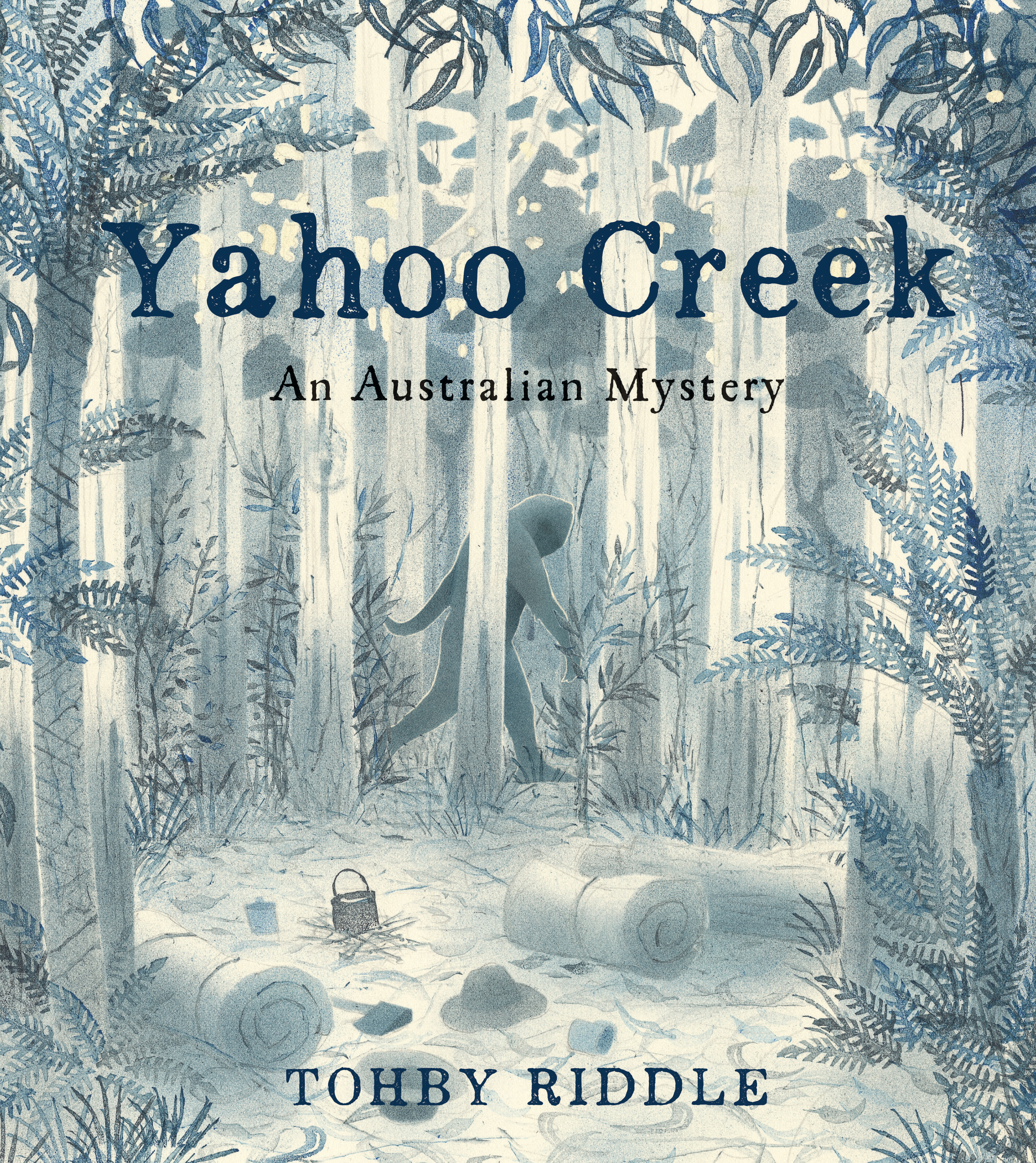 Yahoo Creek - Tohby Riddle - 9781760631451 - Allen & Unwin ...