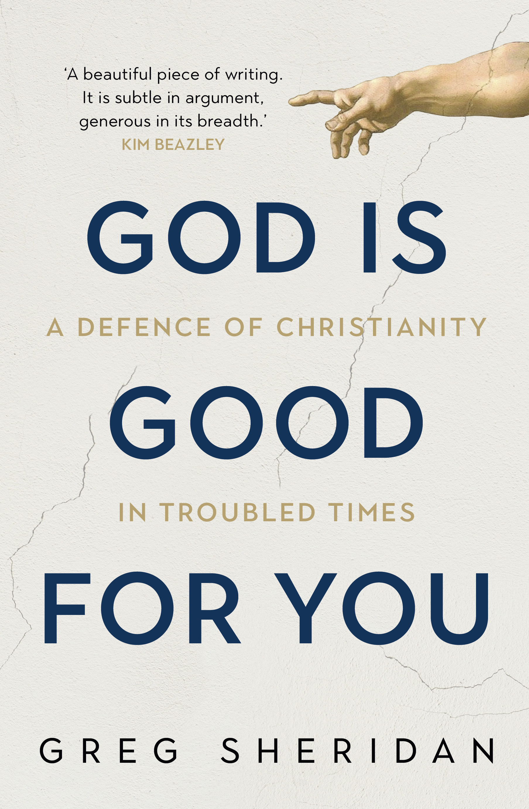 God is good for you greg sheridan 9781760632601 - Download god is good all the time ...