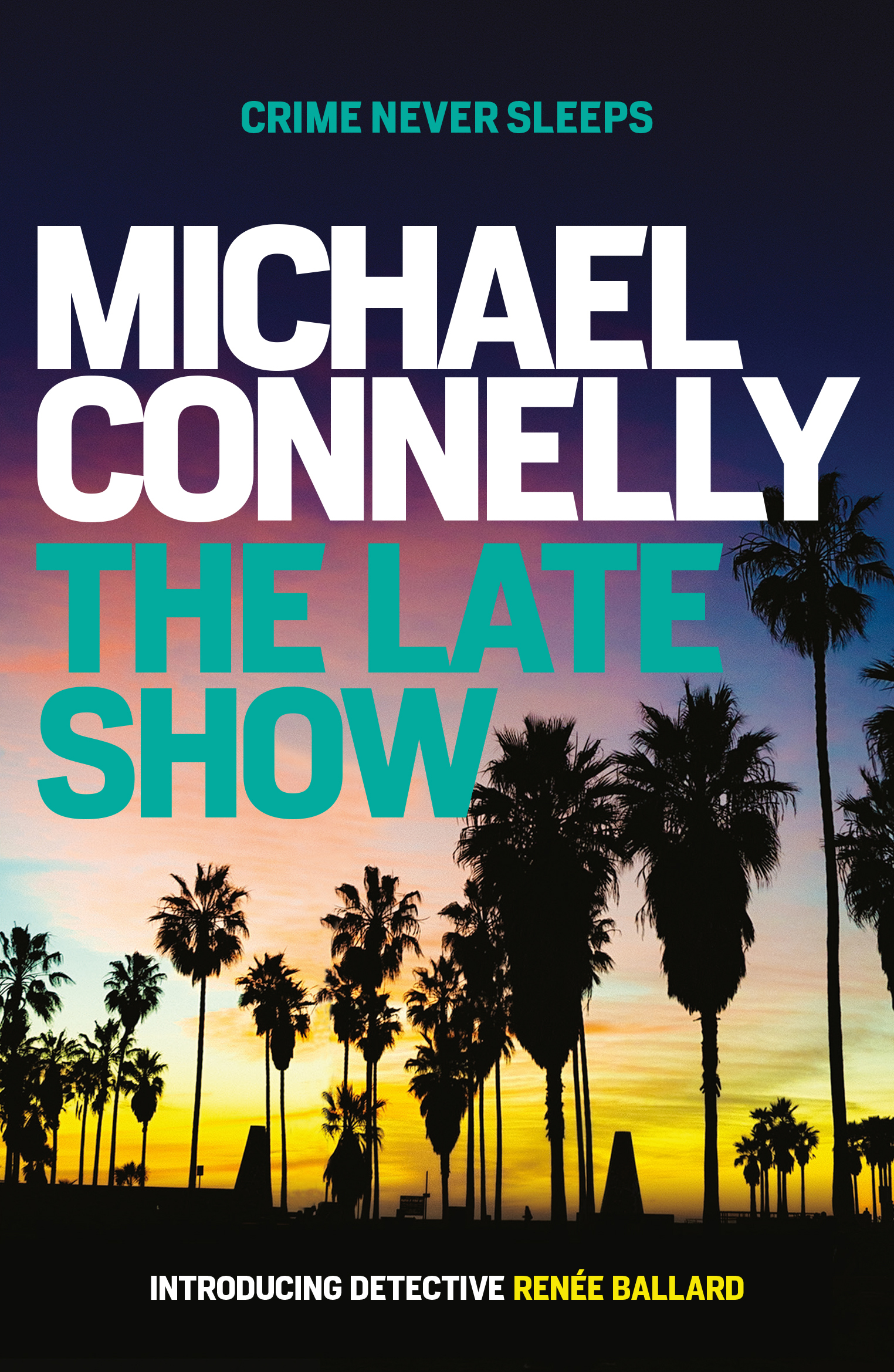 The Late Show Michael Connelly 9781760633462 Allen