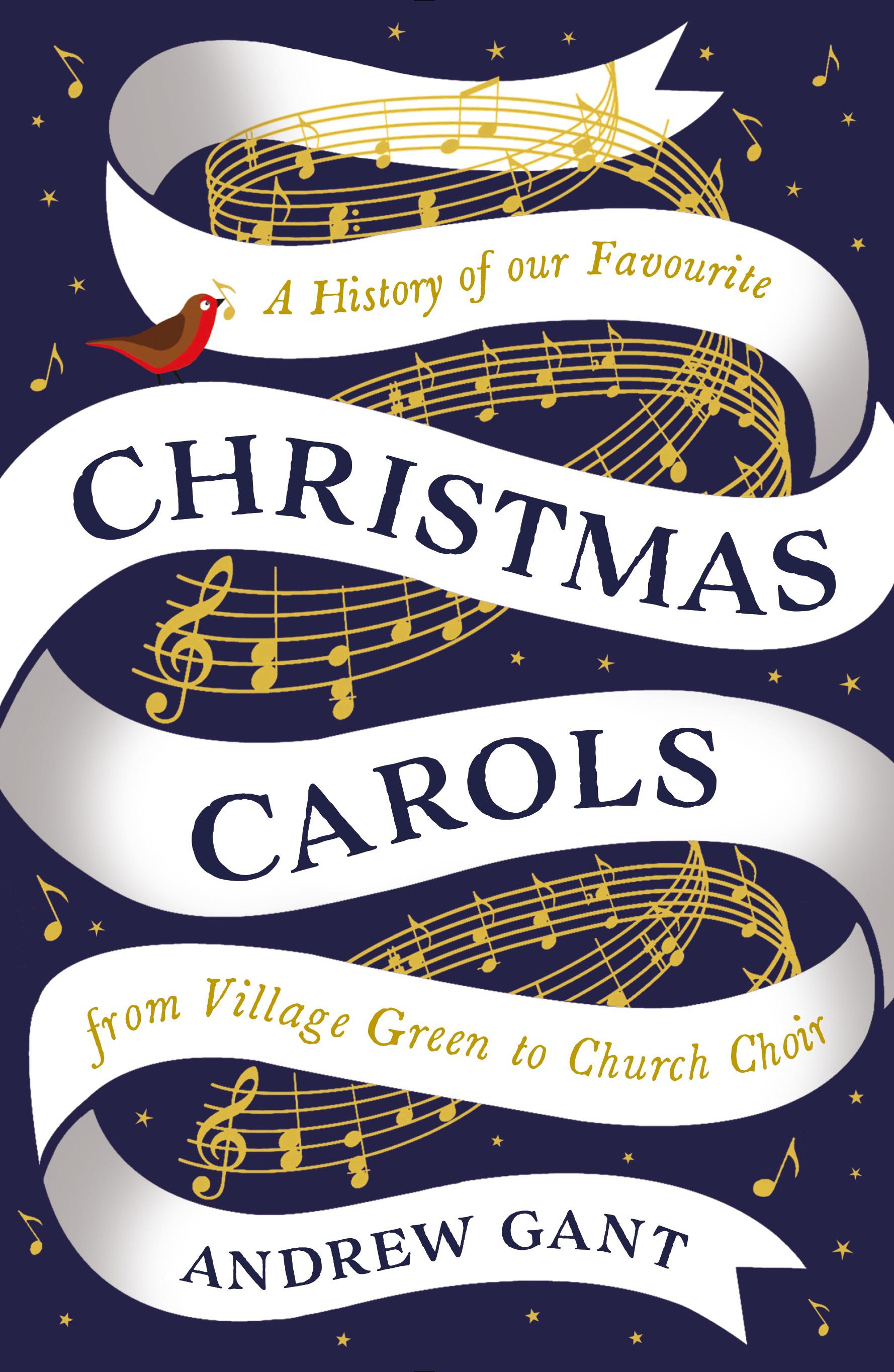 Christmas Carols - Andrew Gant - 9781781253533 - Allen & Unwin - Australia