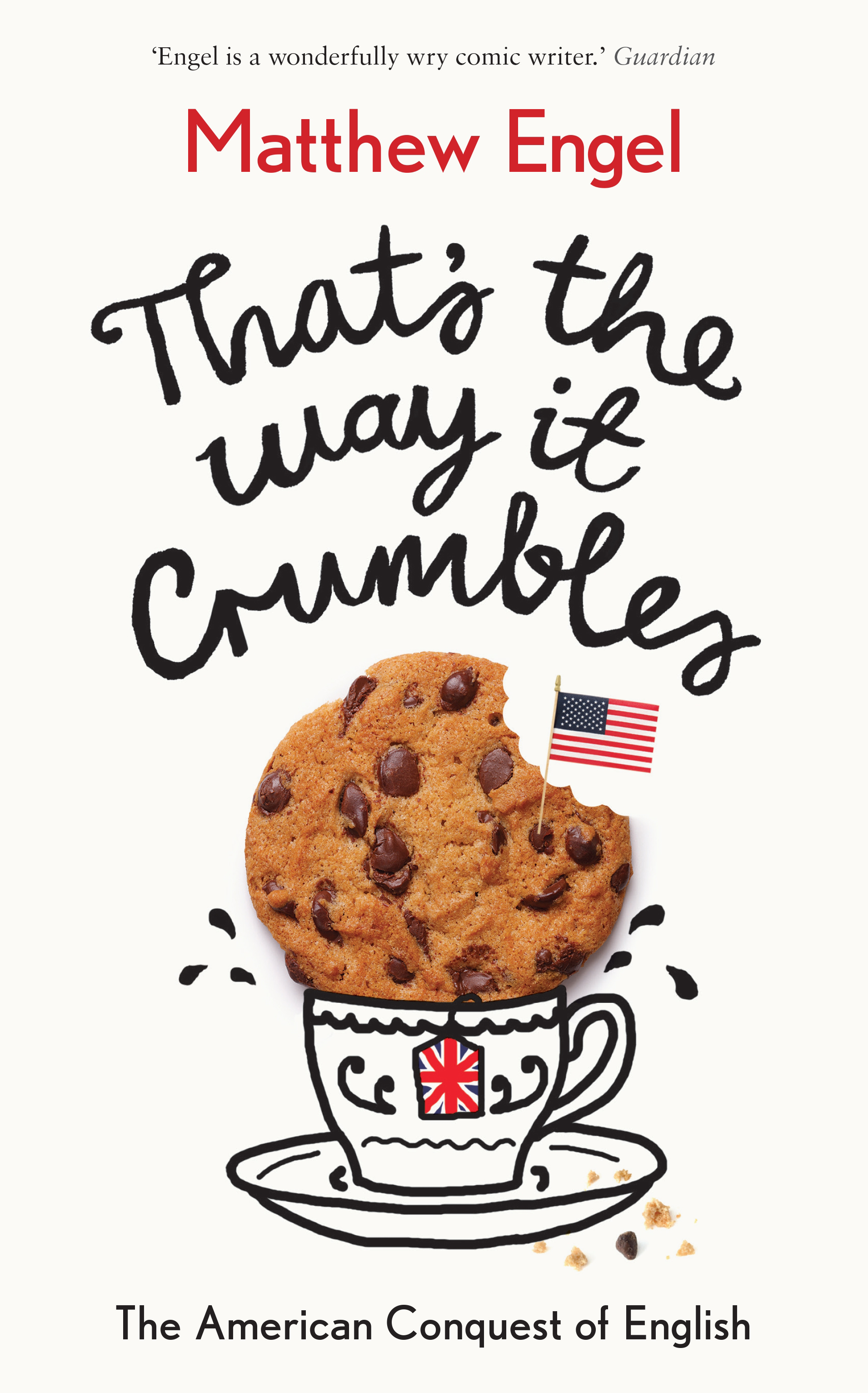 That's The Way It Crumbles Matthew Engel