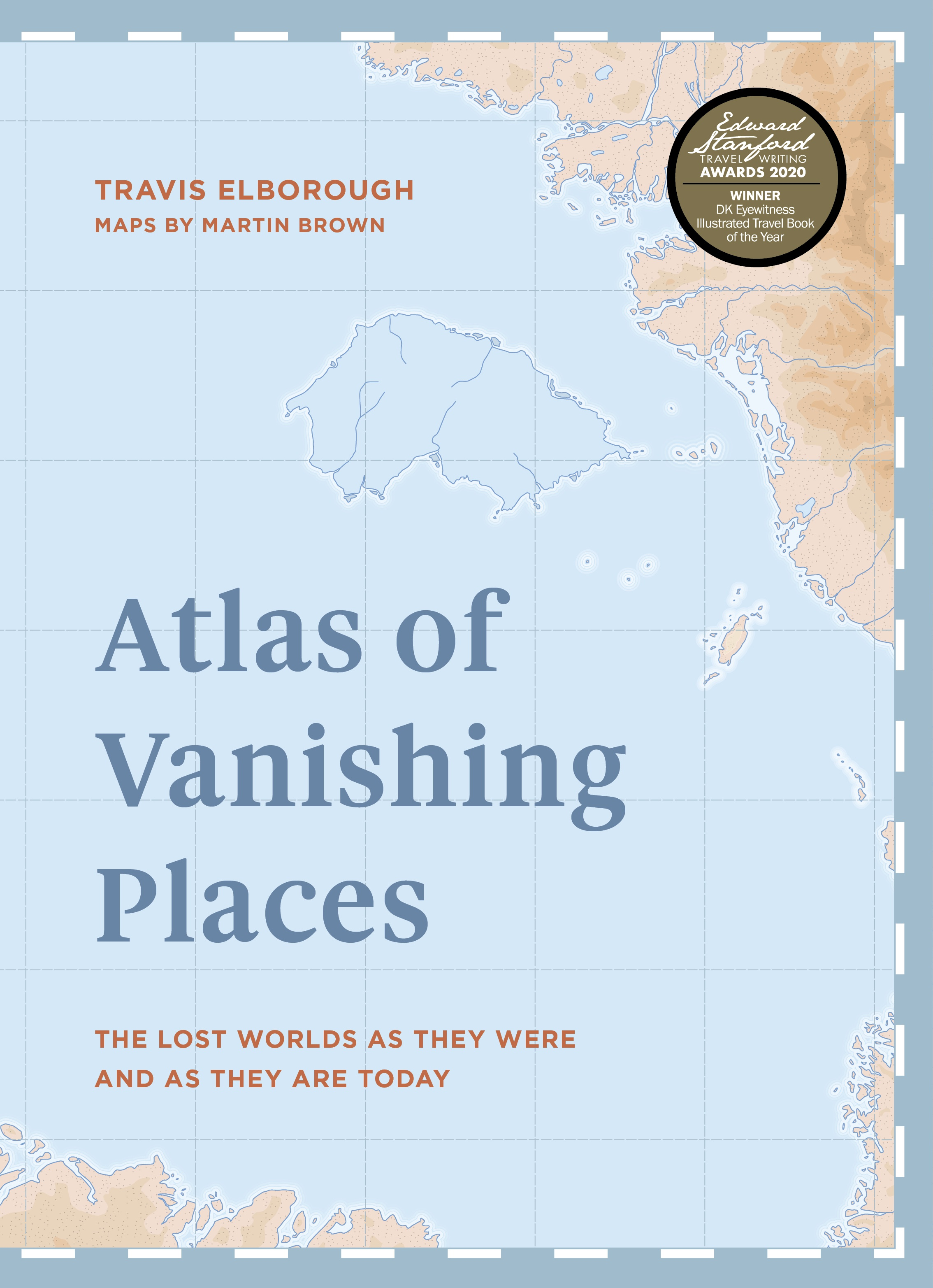 Atlas of Vanishing Places - Travis Elborough - 9781781318959