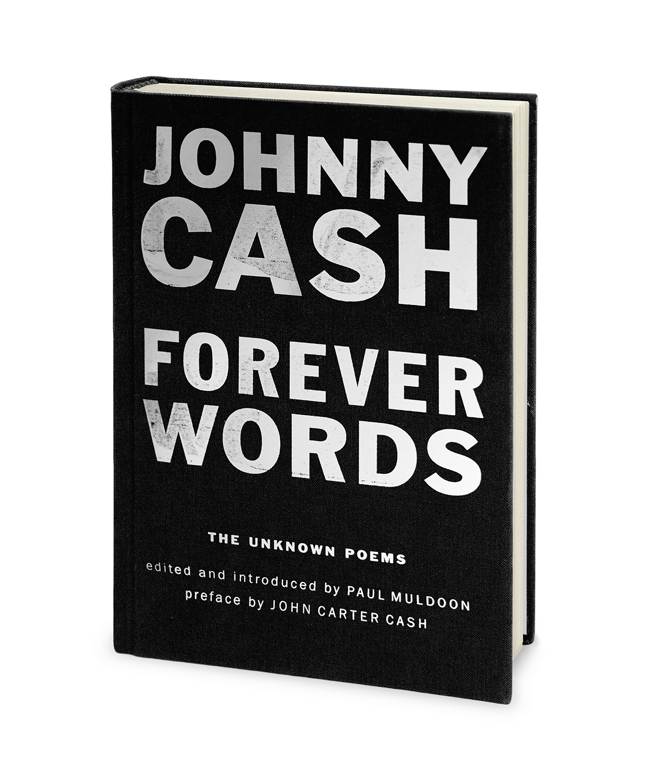 Forever Words - Johnny Cash, foreword by John Carter Cash edited by ...