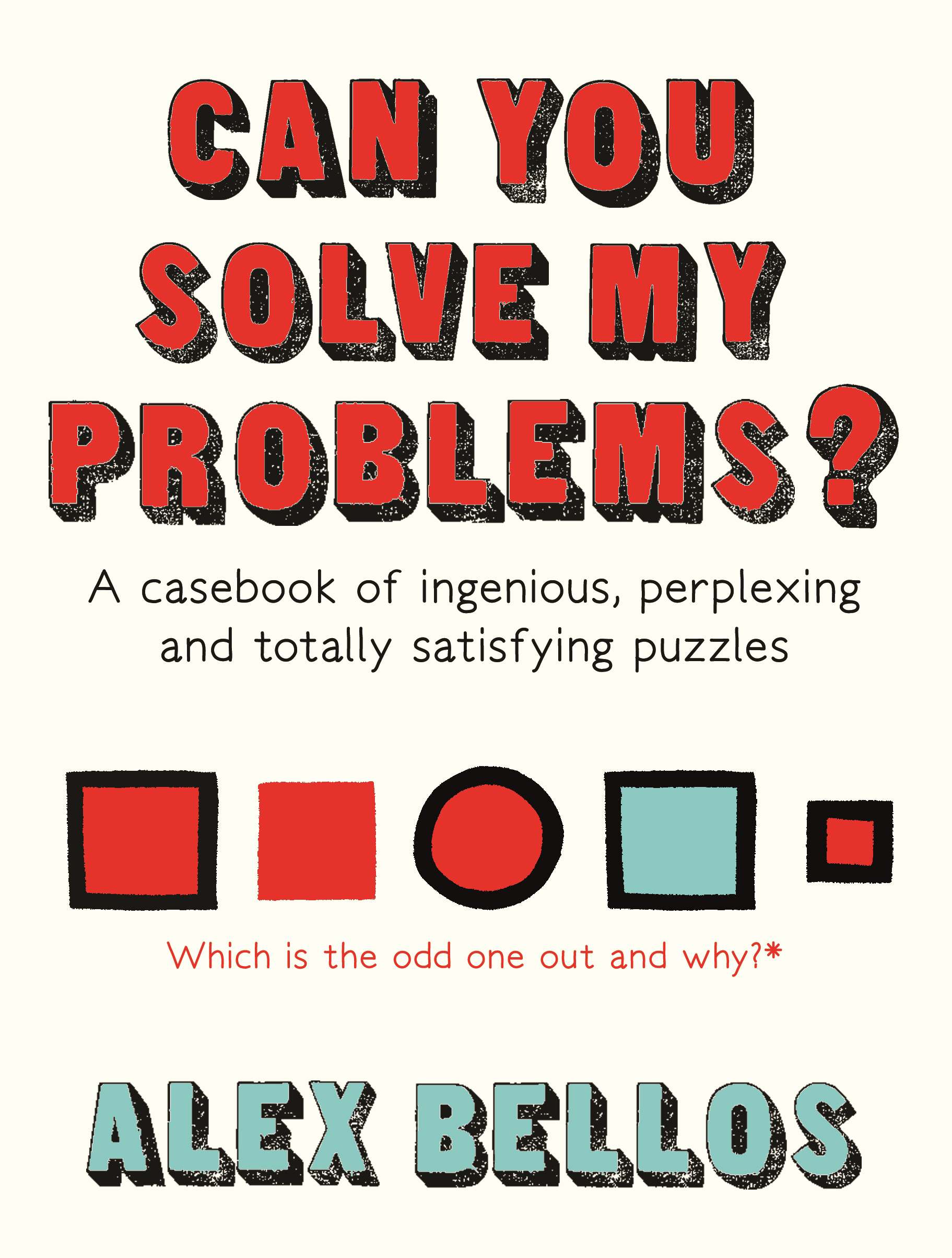Can You Solve My Problems? - Alex Bellos - 9781783351145 - Allen ...