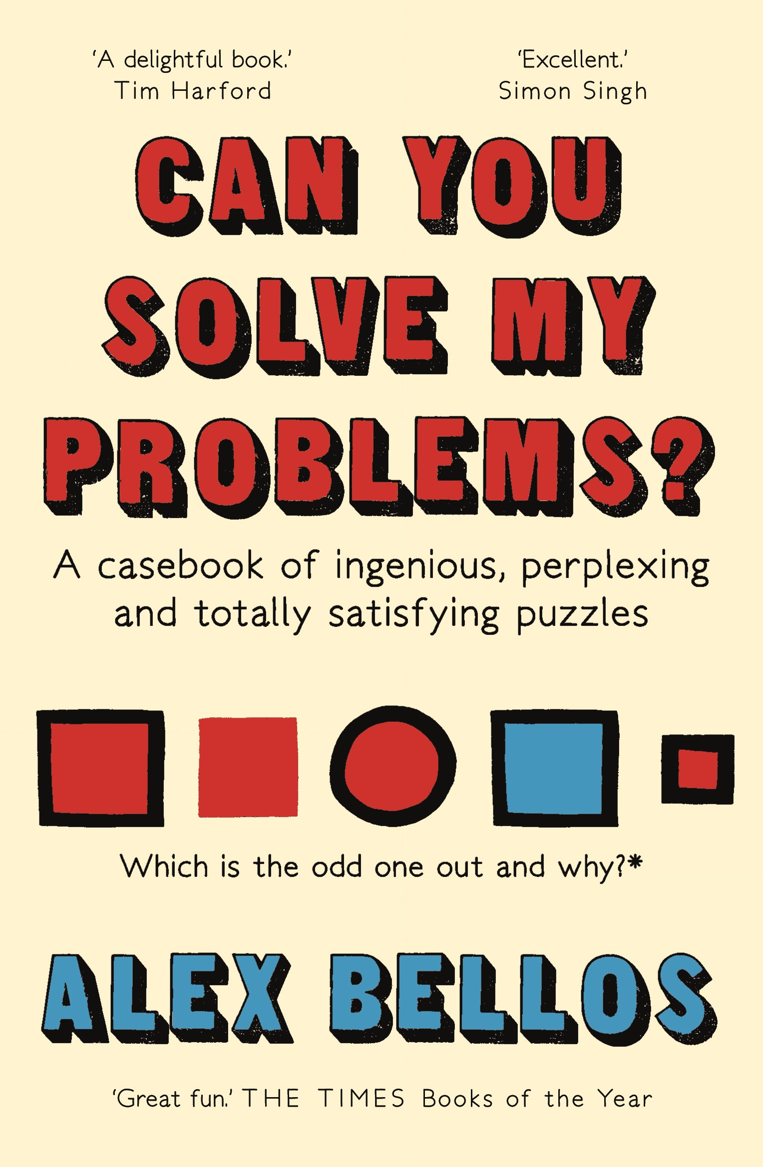 Can You Solve My Problems? - Alex Bellos - 9781783351152 - Allen ...