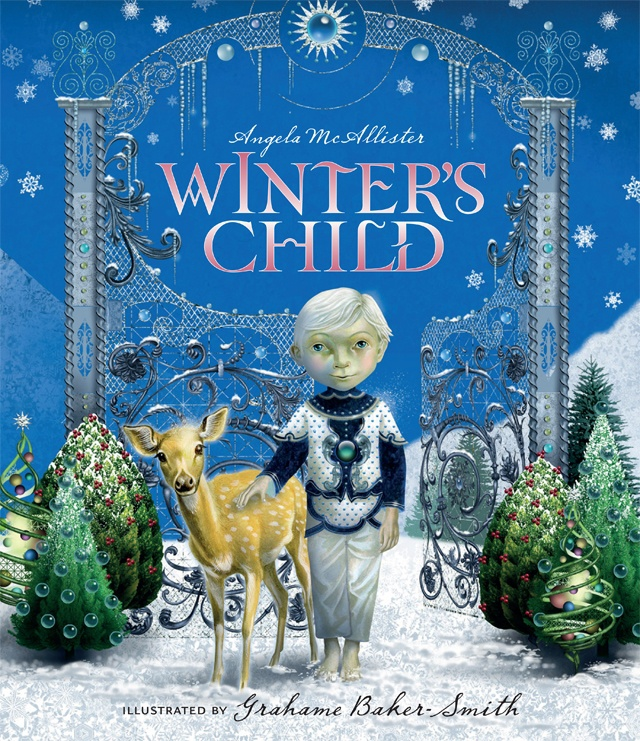 Winter S Child Angela Mcallister Illustrated By Grahame Baker Smith 9781783701629 Allen Unwin Australia