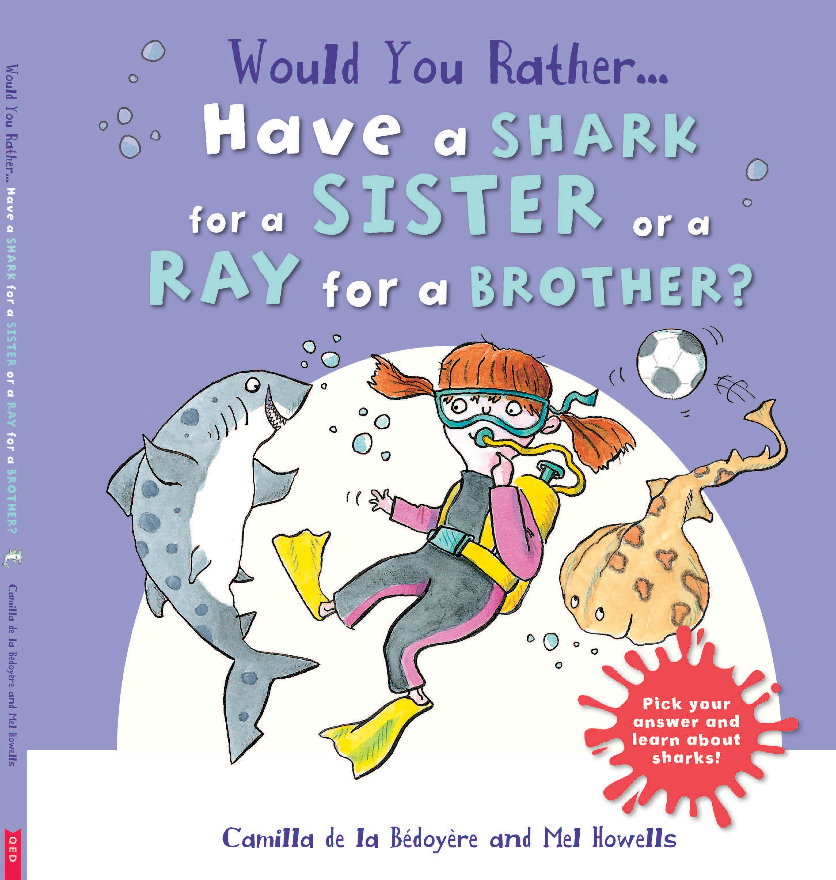 would you rather have a shark for a sister or a ray for a brother