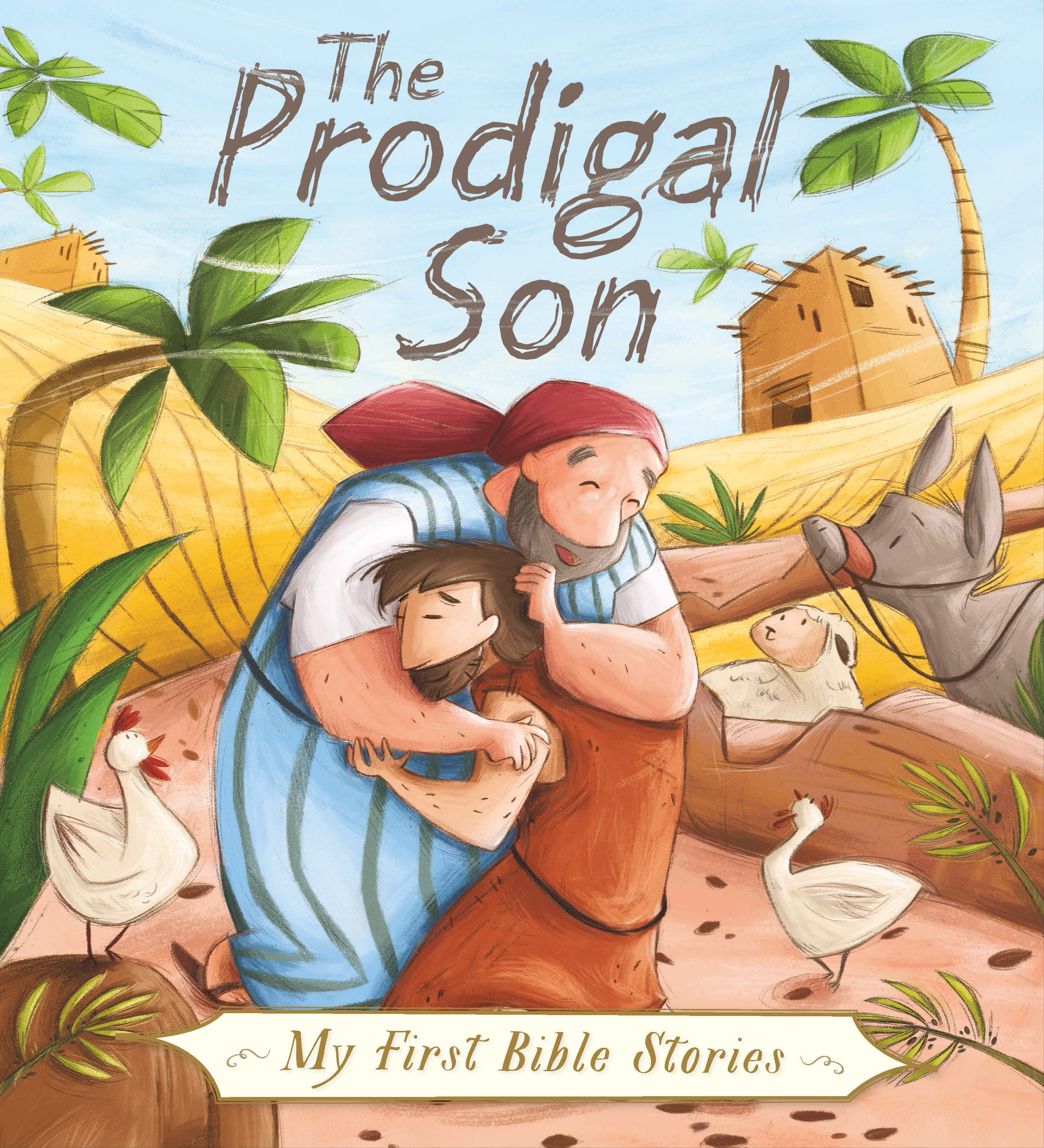 The Prodigal Son (My First Bible ...