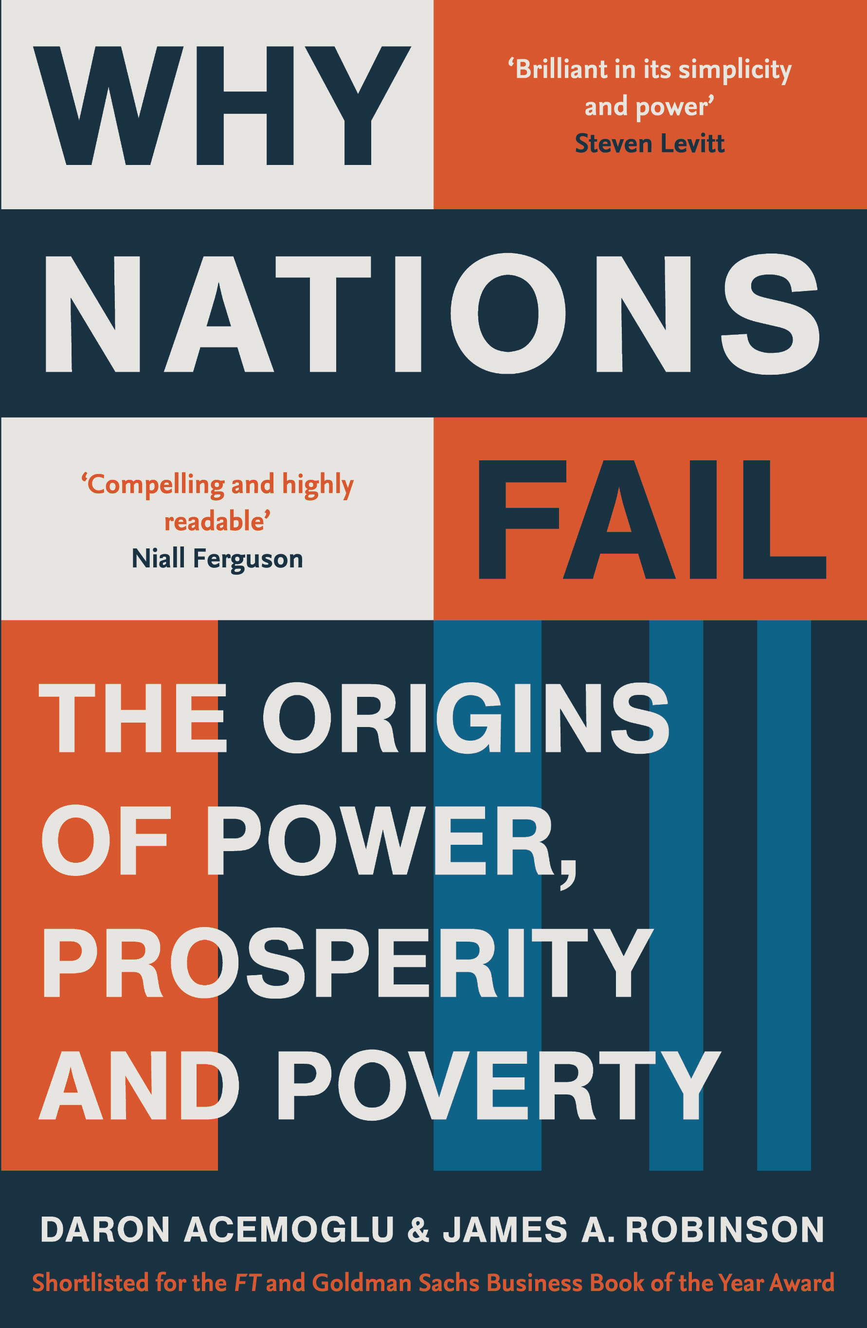 Why Nations Fail - James A. Robinson and Daron Acemoglu