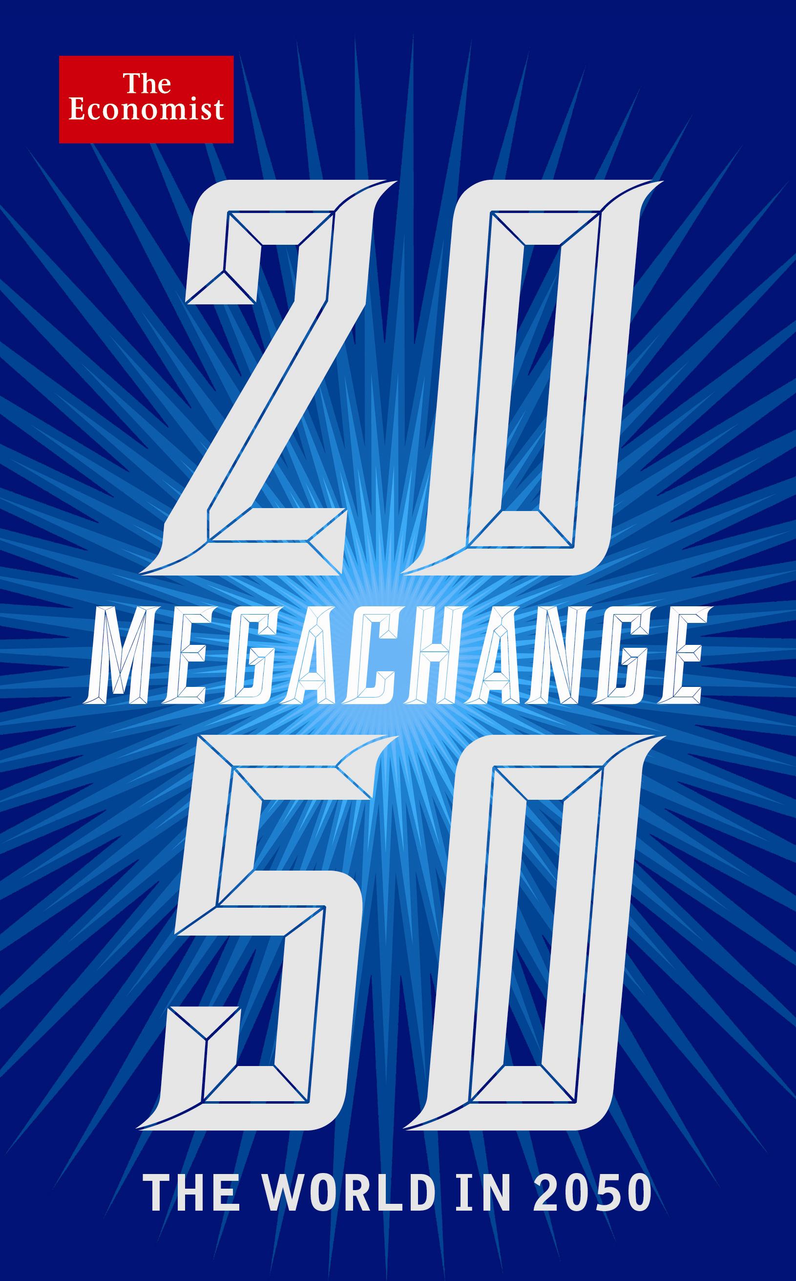 Megachange - edited by Daniel Franklin, The Economist edited