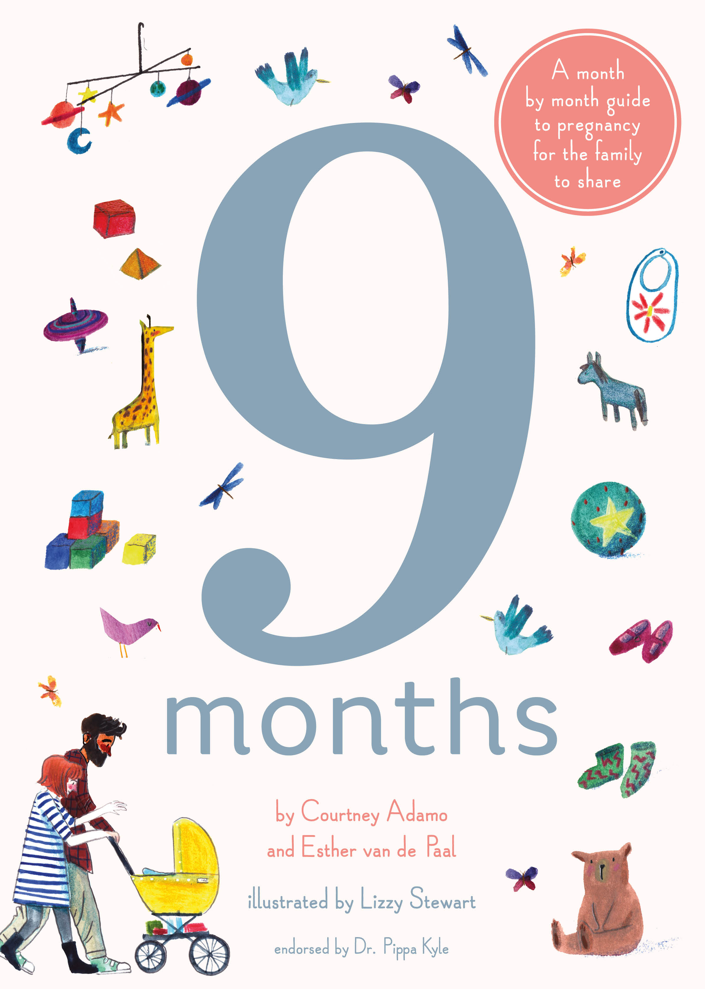 9 Months - illustrated by Lizzy Stewart, Courtney Adamo and Esther ...