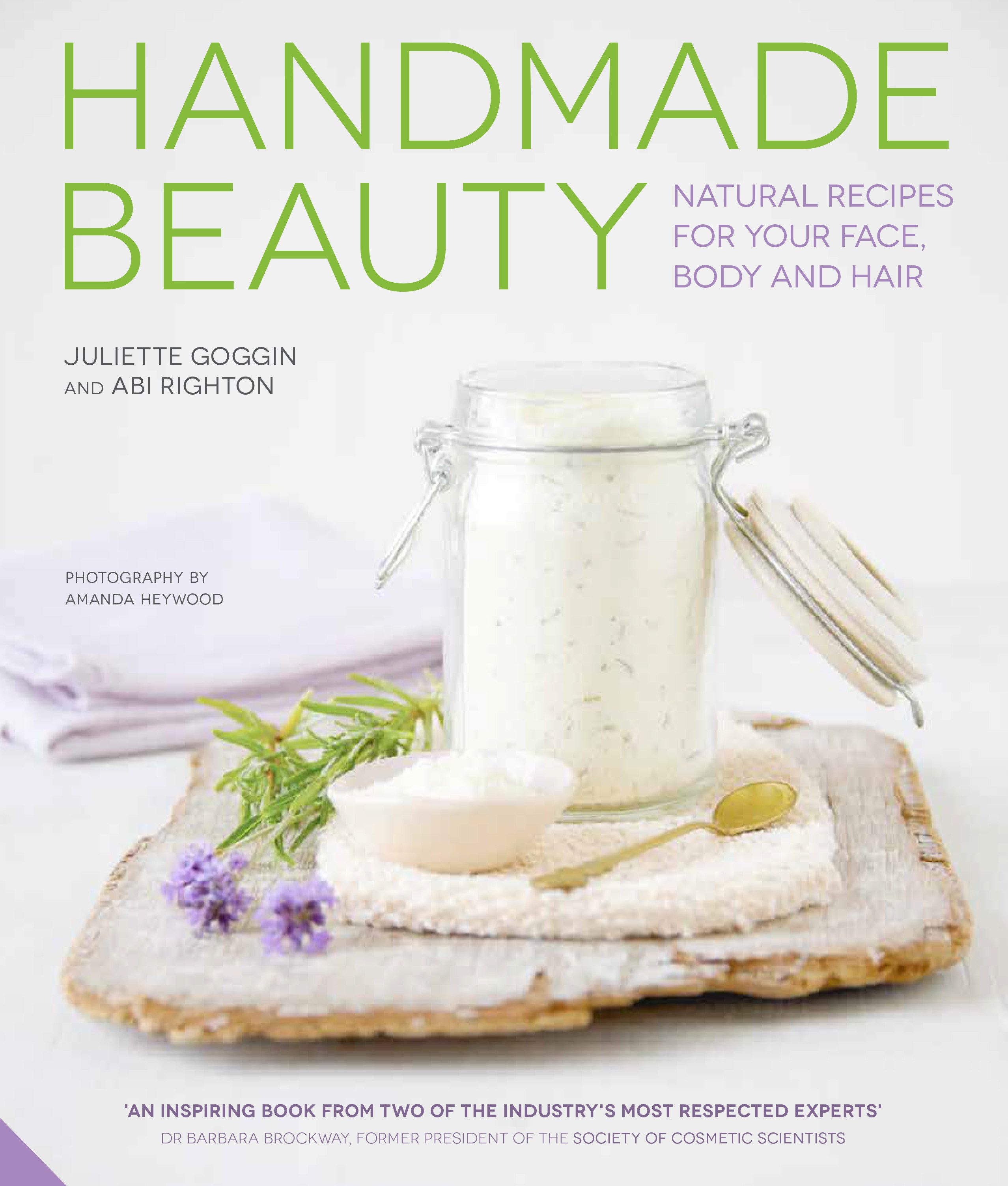 Handmade Beauty Juliette Goggin And Abi Righton 9781910254189