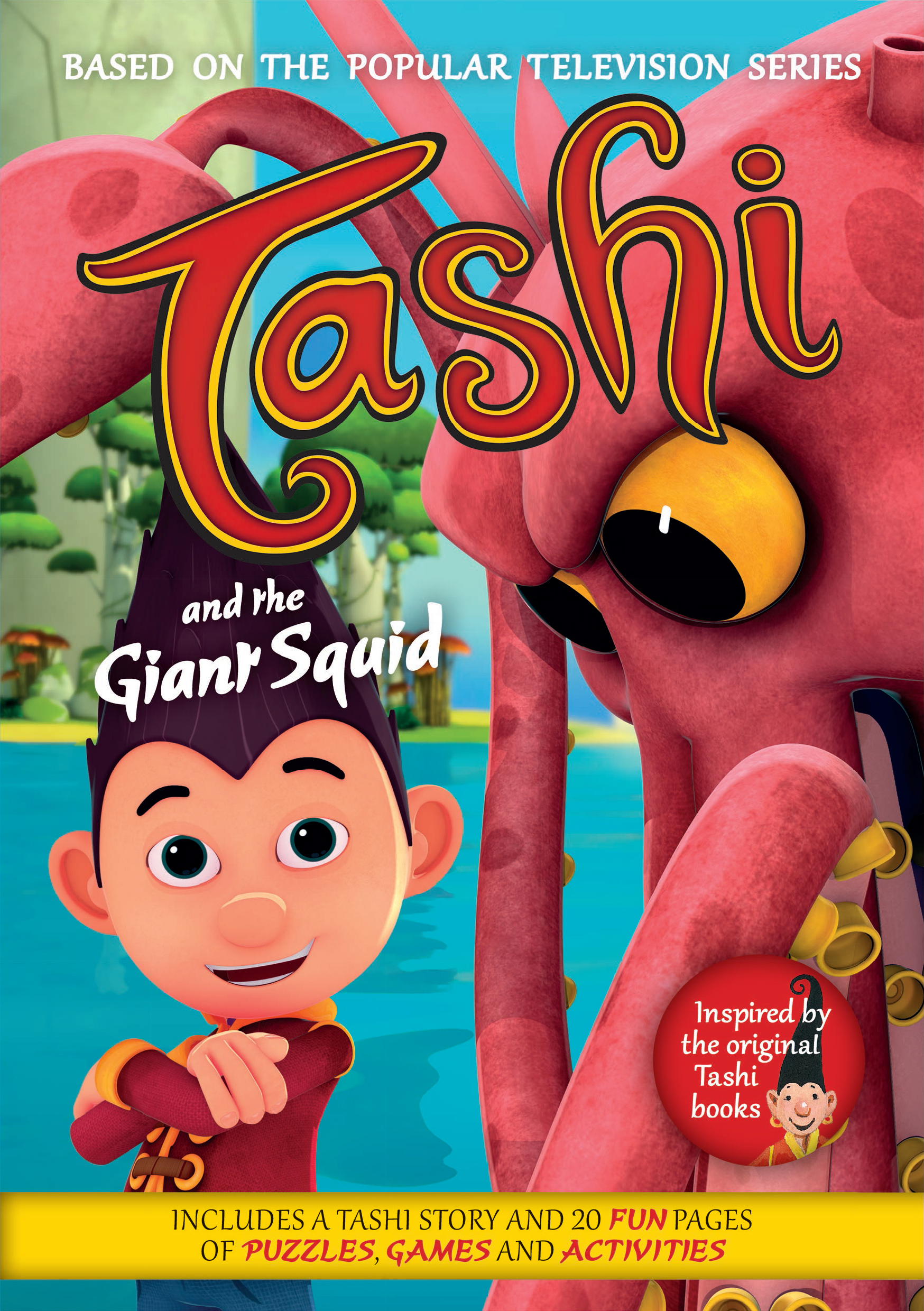 Tashi And The Giant Squid